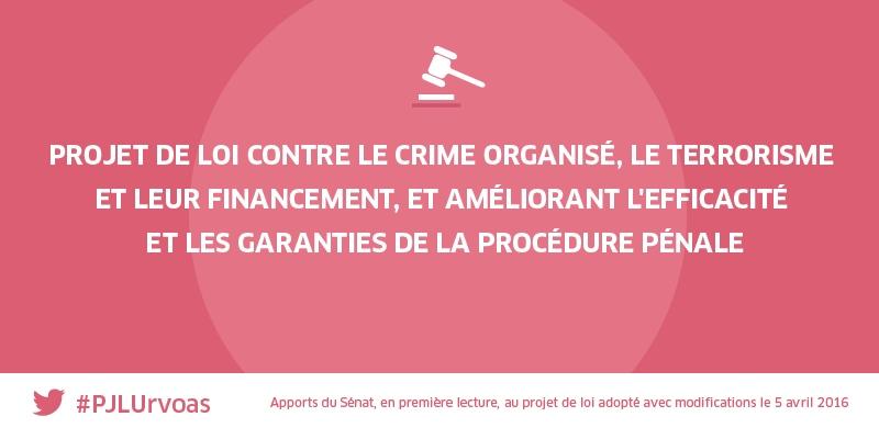 La loi Urvoas du 3 juin 2016 renforçant la lutte contre le terrorisme et le crime organisé