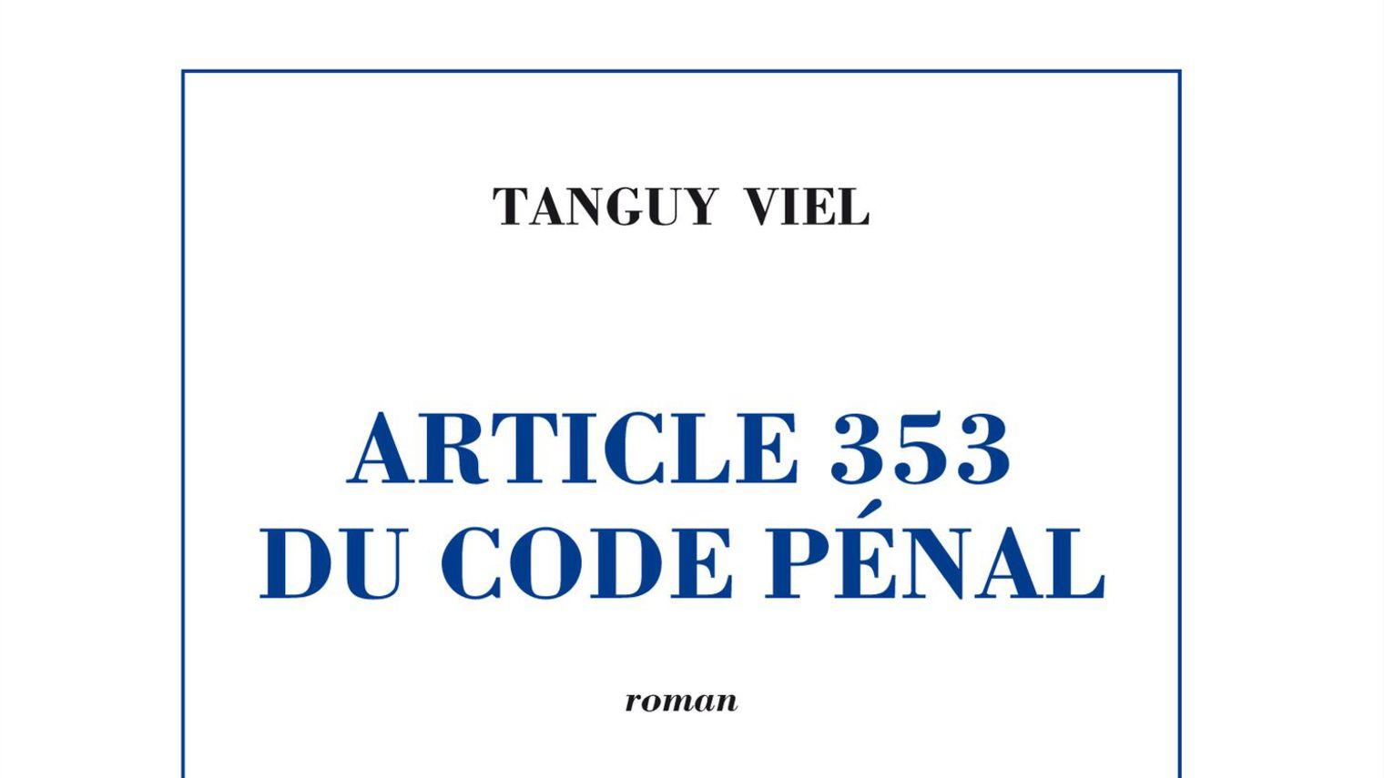 Article 353 du Code Pénal : juridiquement vôtre