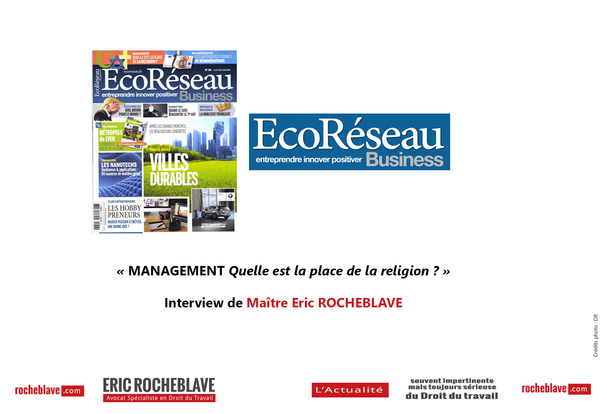 69ad3e58031 MANAGEMENT Quelle est la place de la religion   » Interview de Maître Eric  ROCHEBLAVE · «
