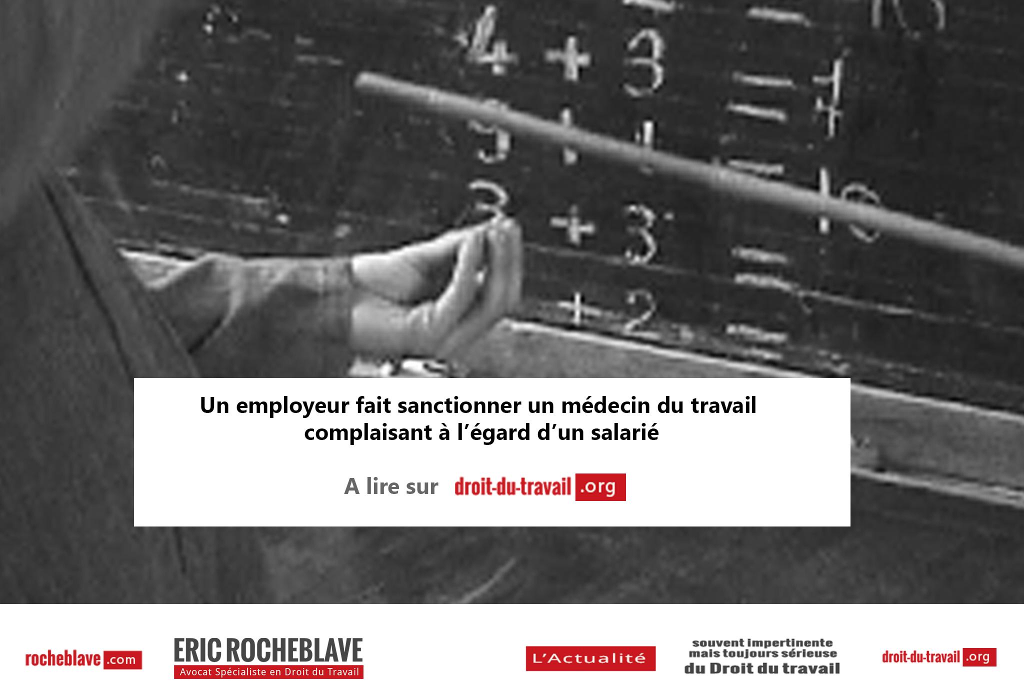 Un employeur fait sanctionner un médecin du travail complaisant à l'égard d'un salarié