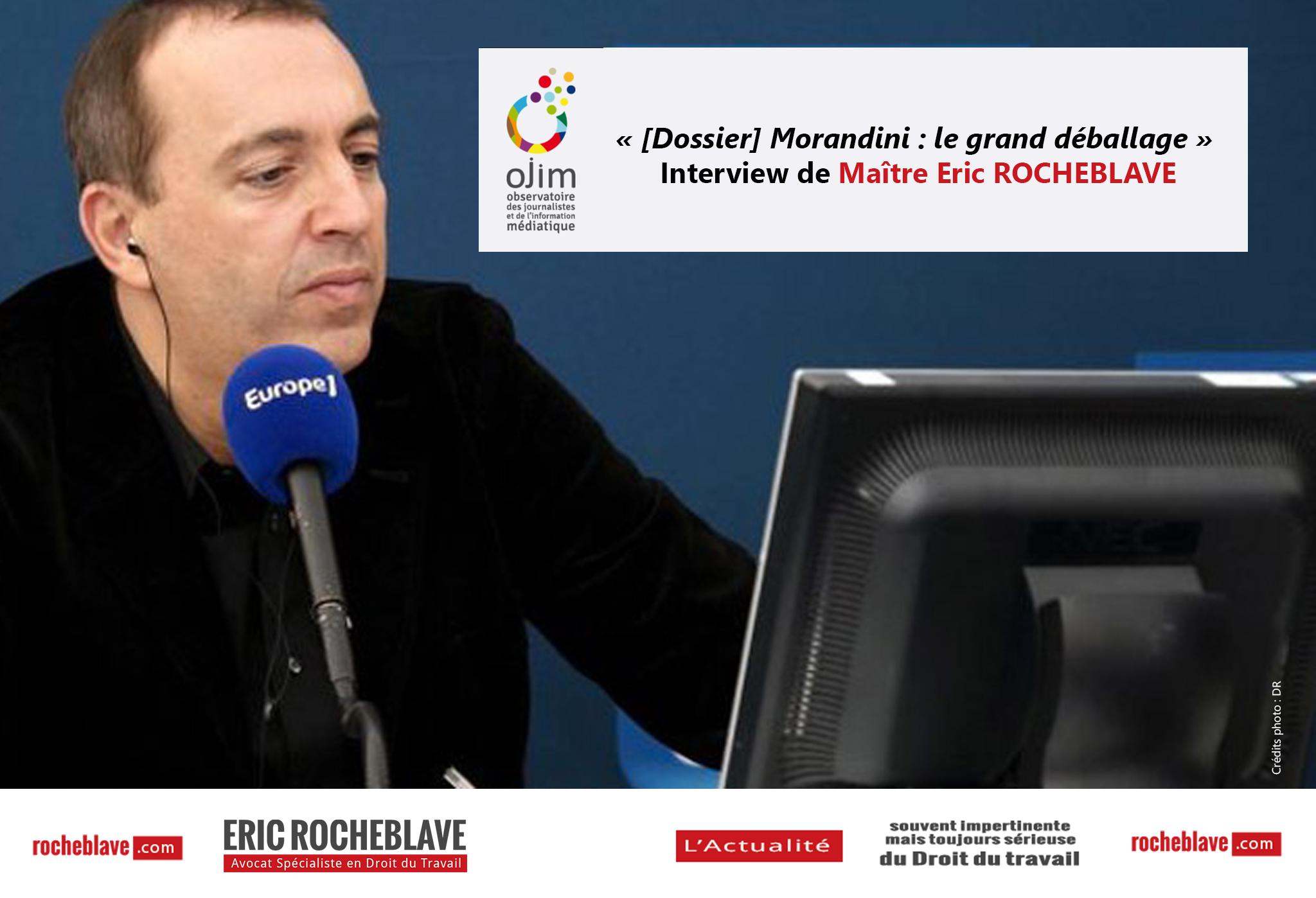 « [Dossier] Morandini : le grand déballage » Interview de Maître Eric ROCHEBLAVE | Ojim