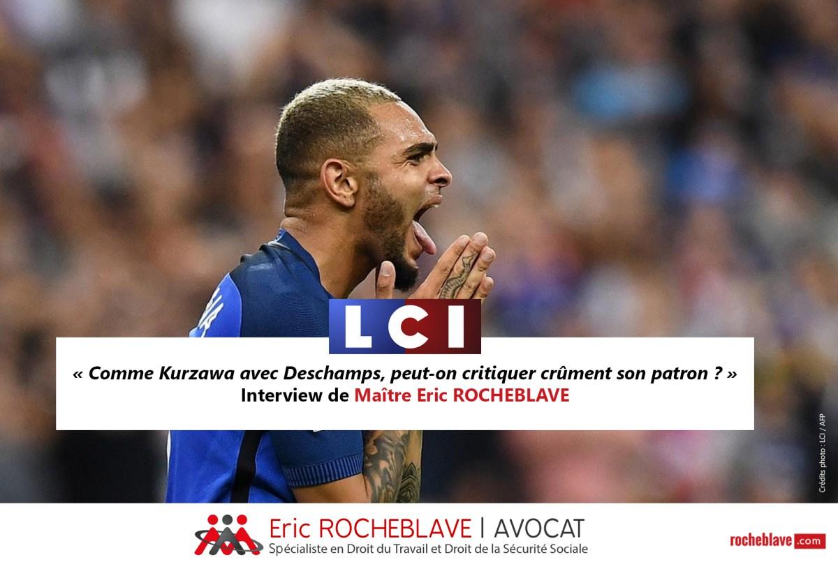 « Comme Kurzawa avec Deschamps, peut-on critiquer crûment son patron ? » Interview de Maître Eric ROCHEBLAVE | LCI