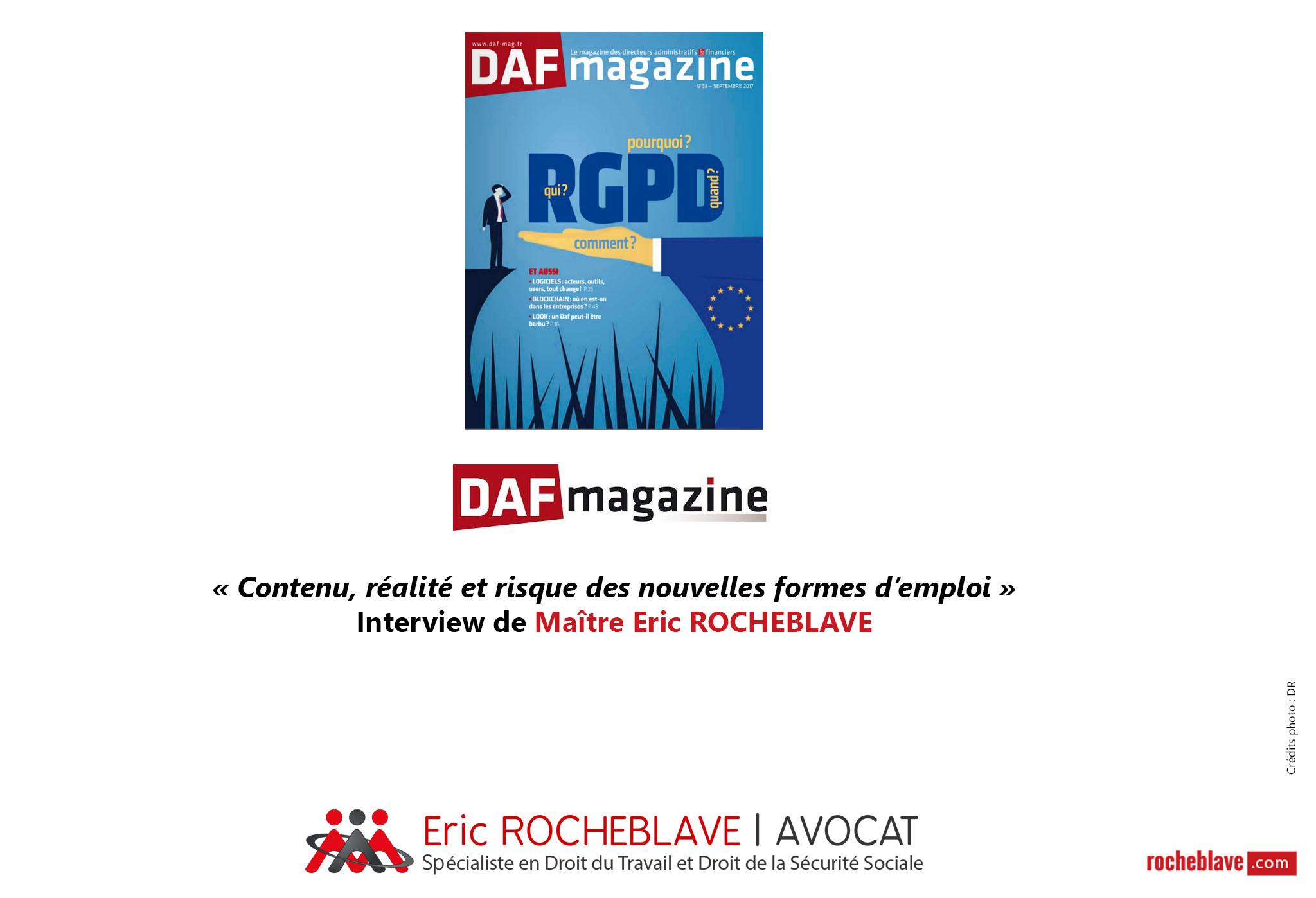 « Contenu, réalité et risque des nouvelles formes d'emploi » Interview de Maître Eric ROCHEBLAVE | DAF magazine