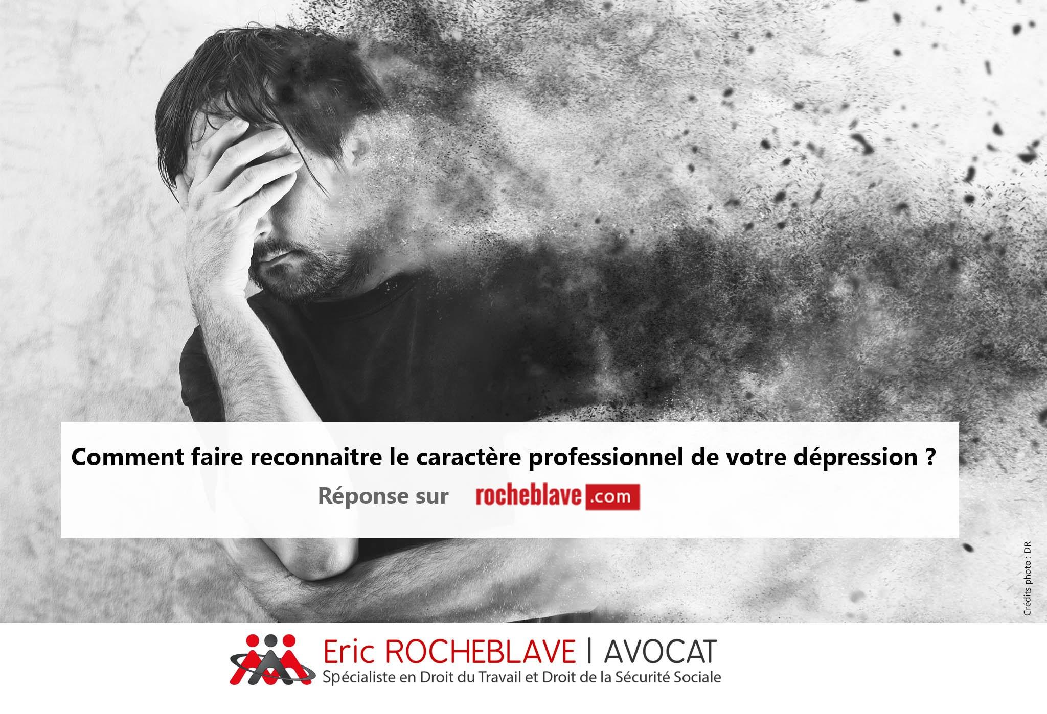 Comment faire reconnaitre le caractère professionnel de votre dépression ?