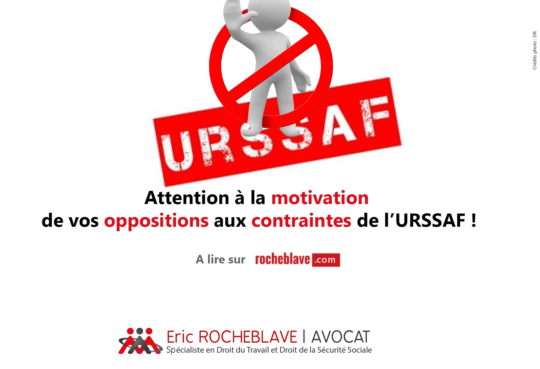 Attention à la motivation de vos oppositions aux contraintes de l'URSSAF !