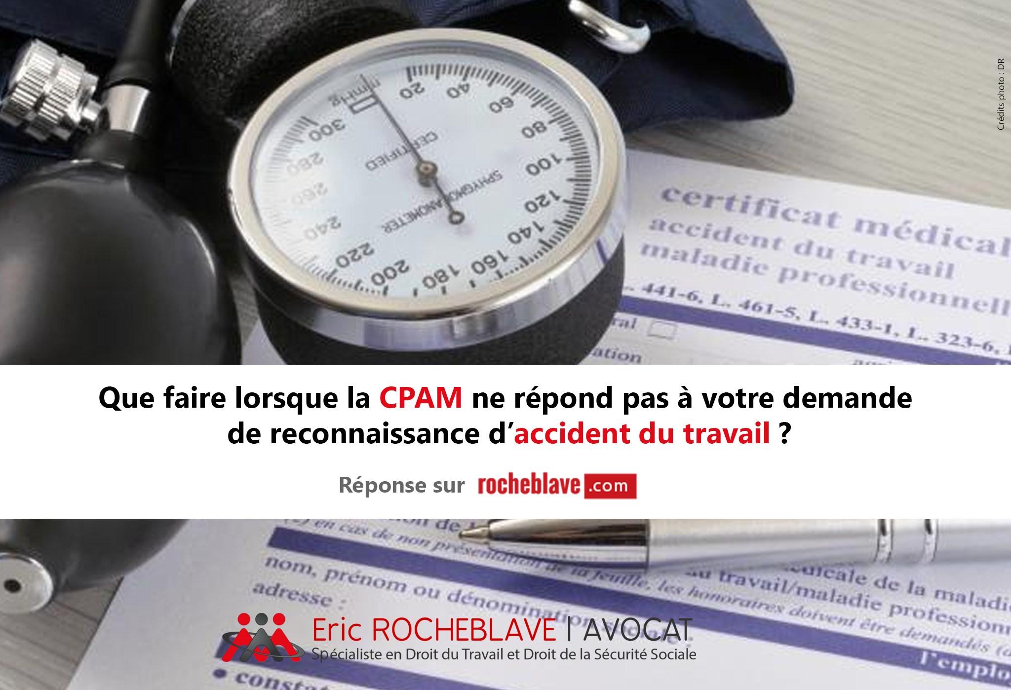 Que faire lorsque la CPAM ne répond pas à votre demande de reconnaissance d'accident du travail ?