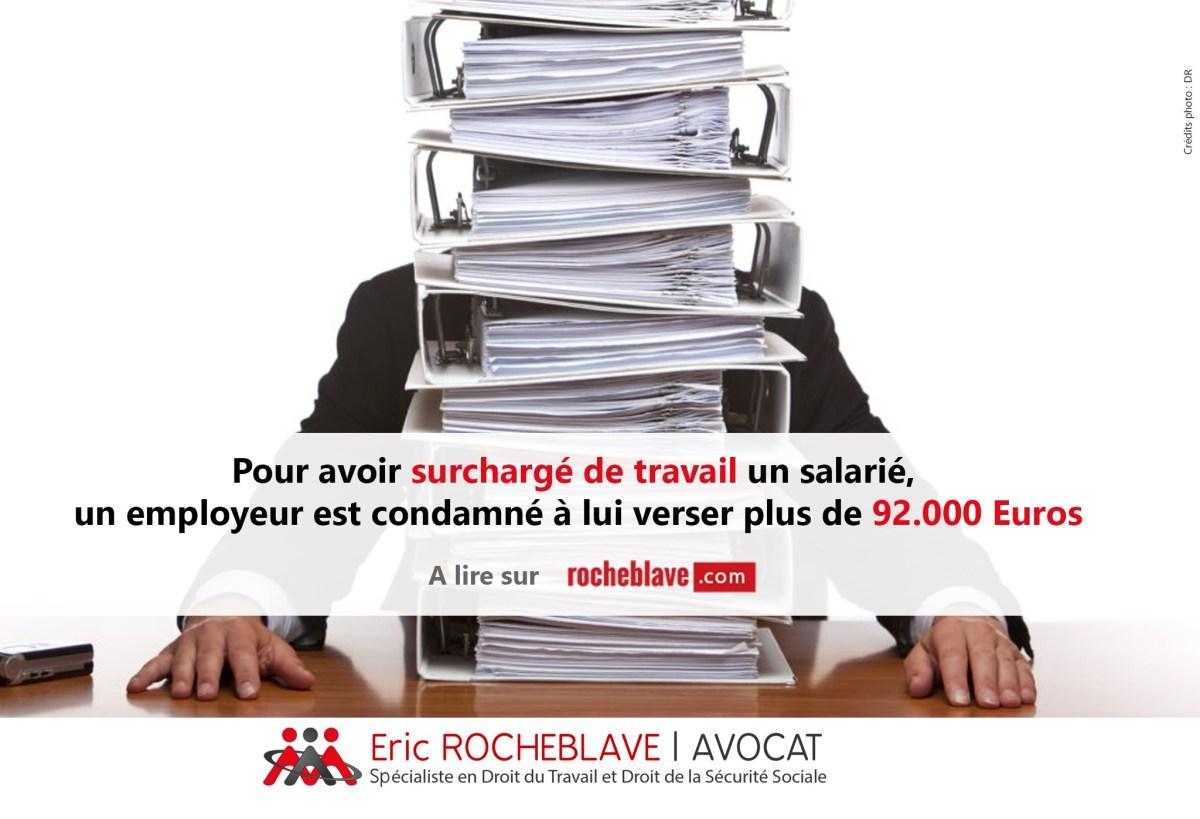 Pour avoir surchargé de travail un salarié, un employeur est condamné à lui verser plus de 92.000 Euros