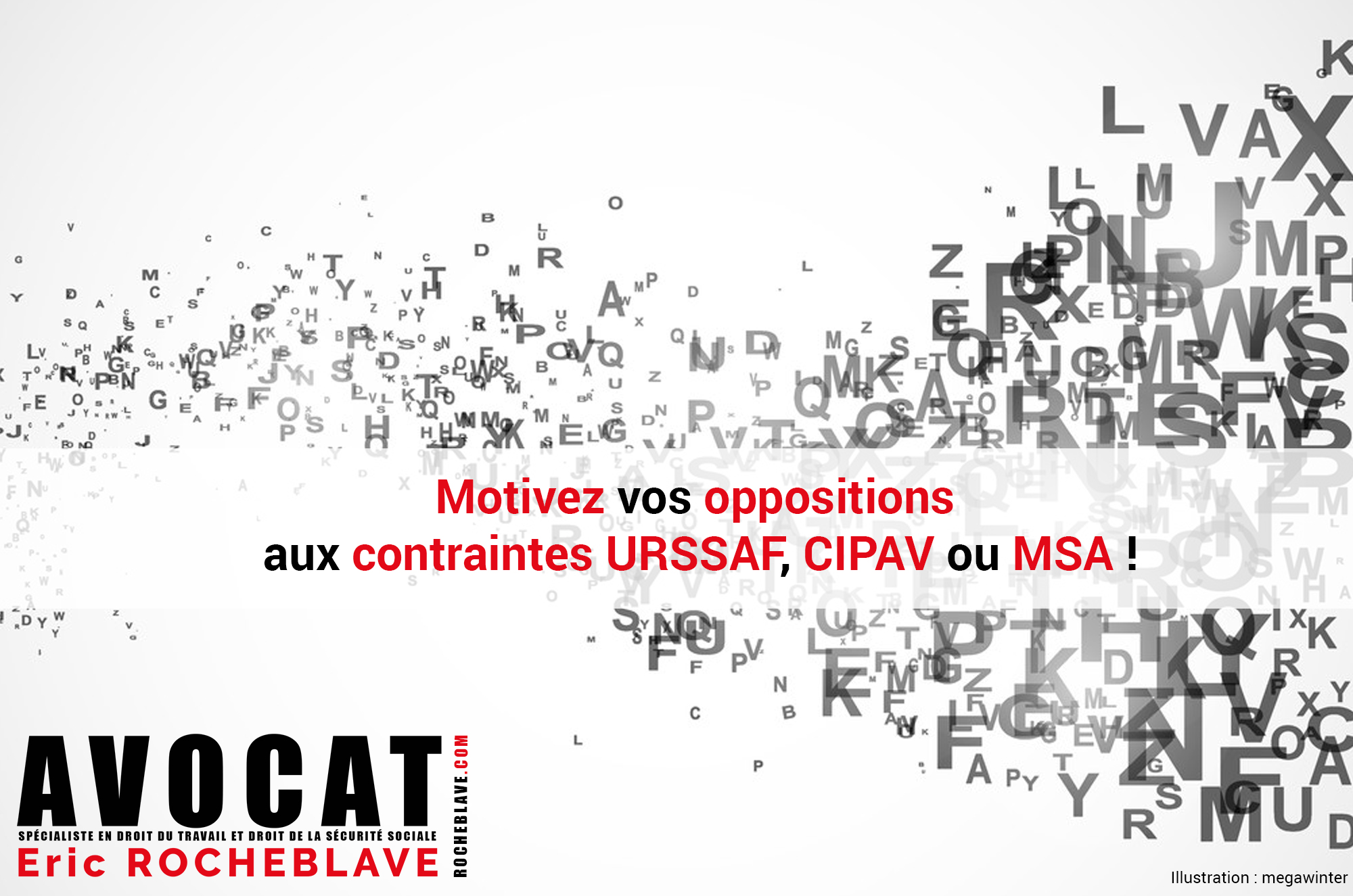 Motivez vos oppositions aux contraintes URSSAF, CIPAV ou MSA !
