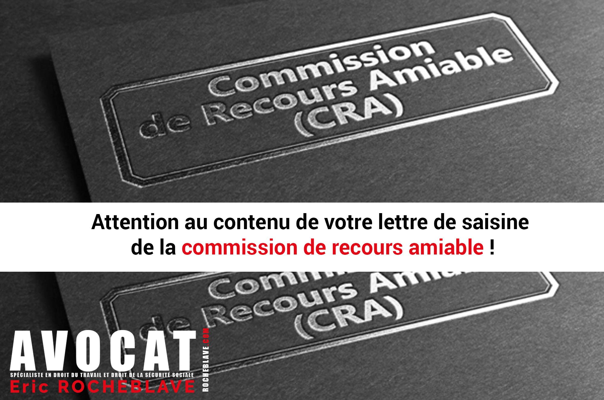 Attention au contenu de votre lettre de saisine de la commission de recours amiable !