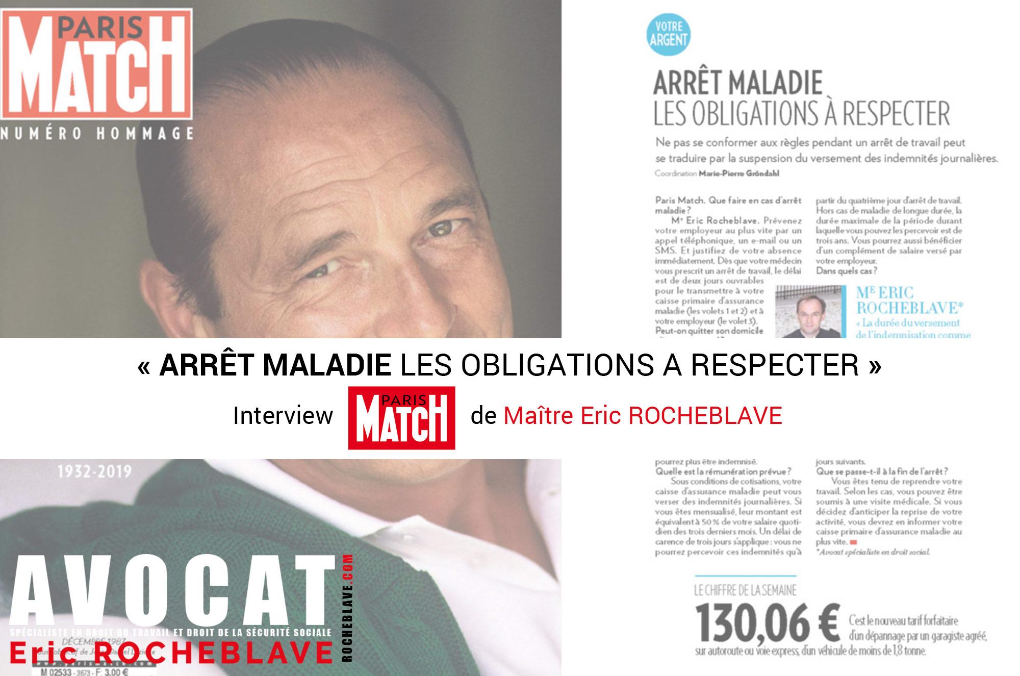 « ARRÊT MALADIE : LES OBLIGATIONS A RESPECTER »  Interview PARIS MATCH de Maître Eric ROCHEBLAVE