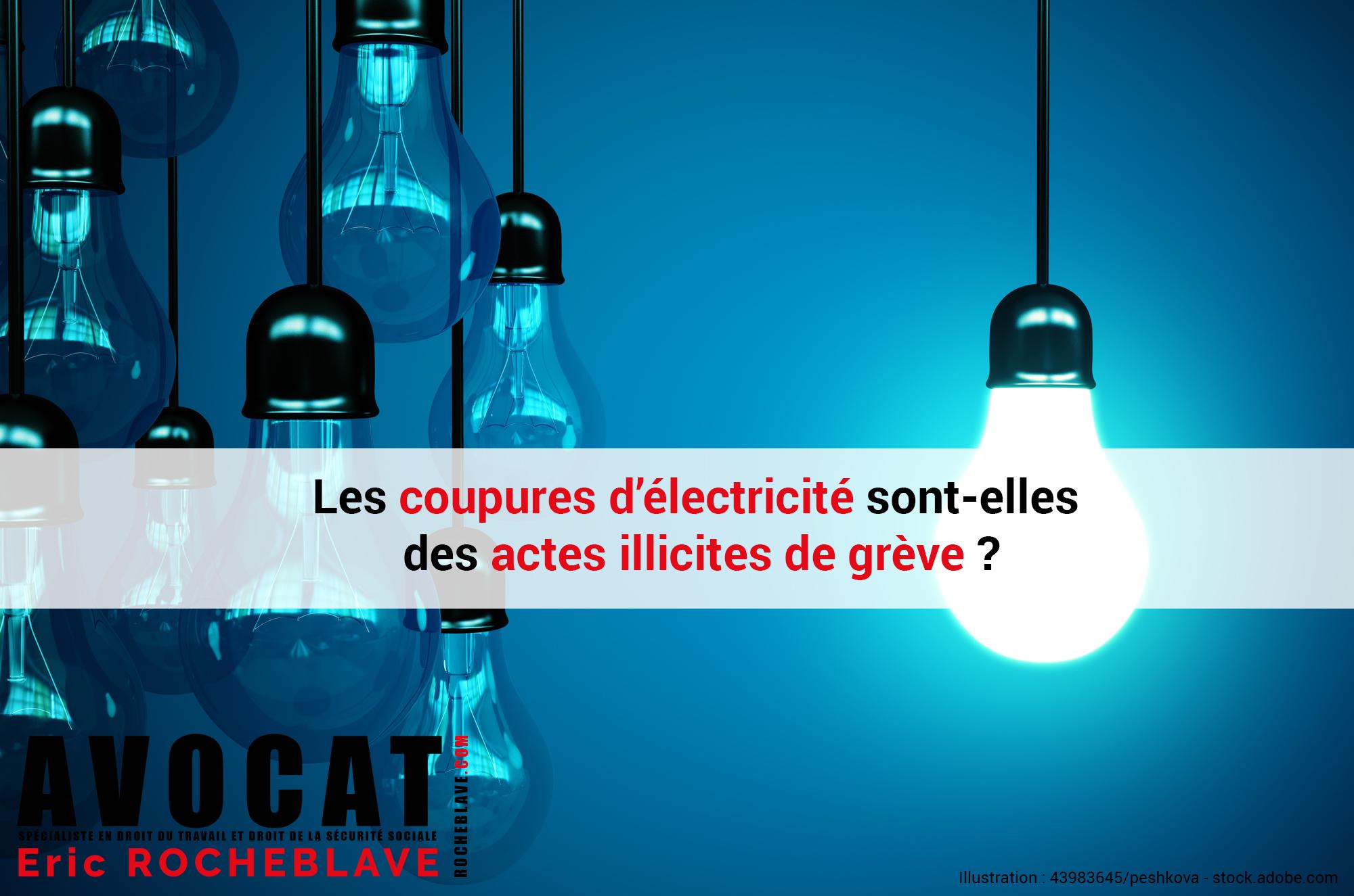 Les coupures d'électricité sont-elles des actes illicites de grève ?