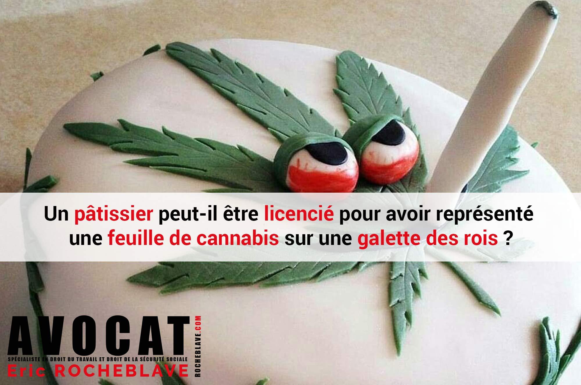 Un pâtissier peut-il être licencié pour avoir représenté une feuille de cannabis sur une galette des rois ?
