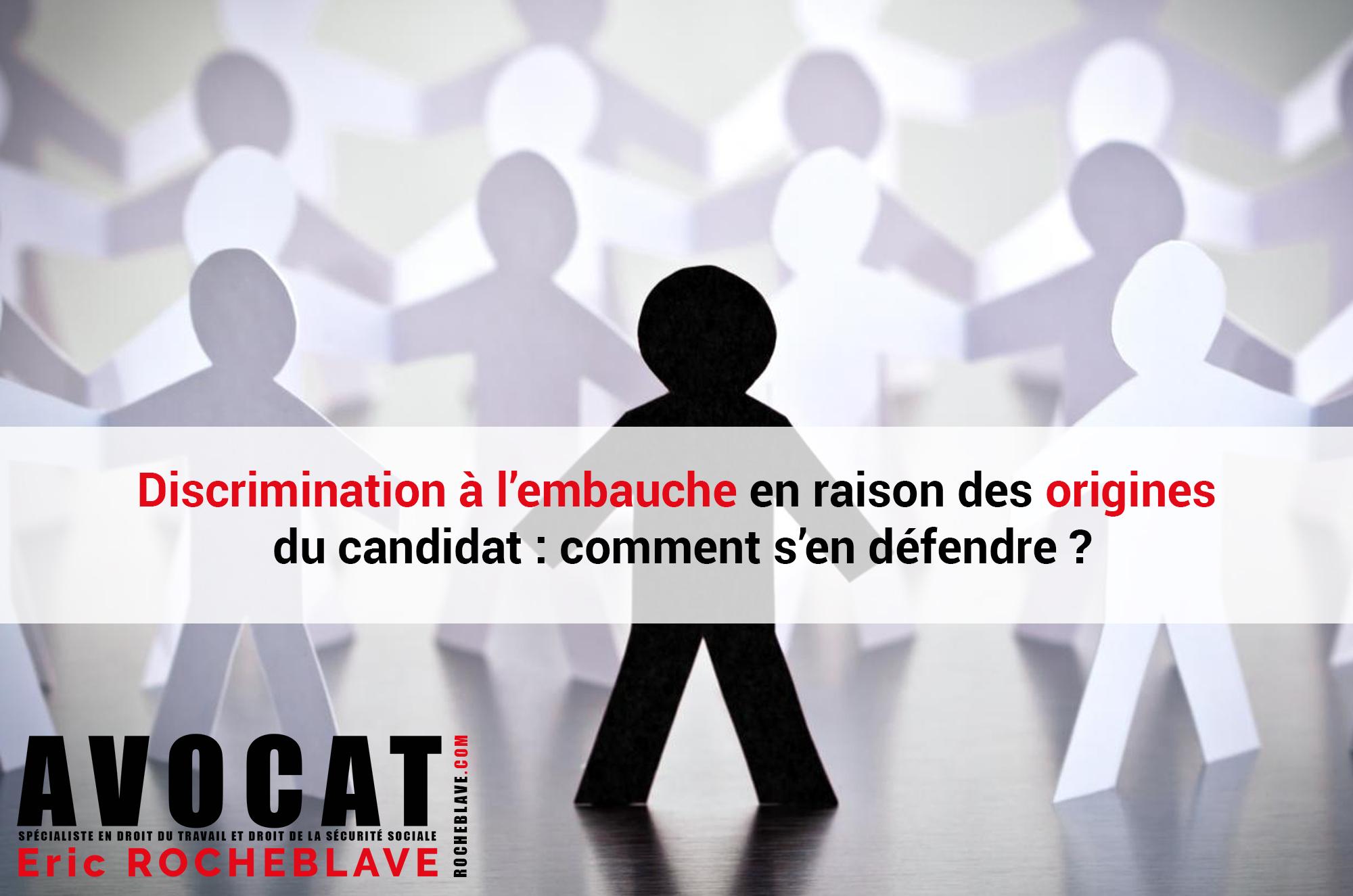 Discrimination à l'embauche en raison des origines du candidat : comment s'en défendre ?