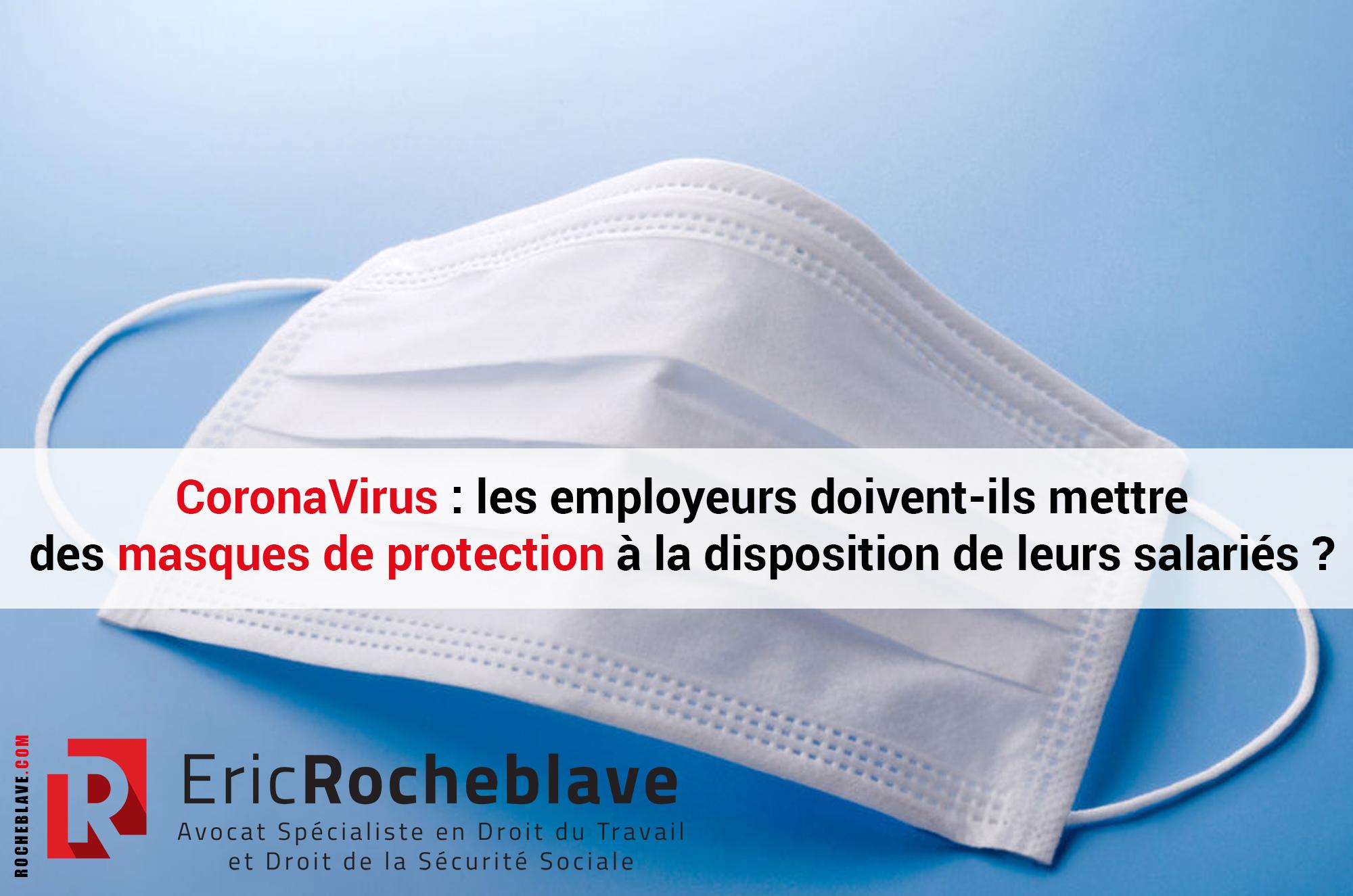 CoronaVirus : les employeurs doivent-ils mettre des masques de protection à la disposition de leurs salariés ?