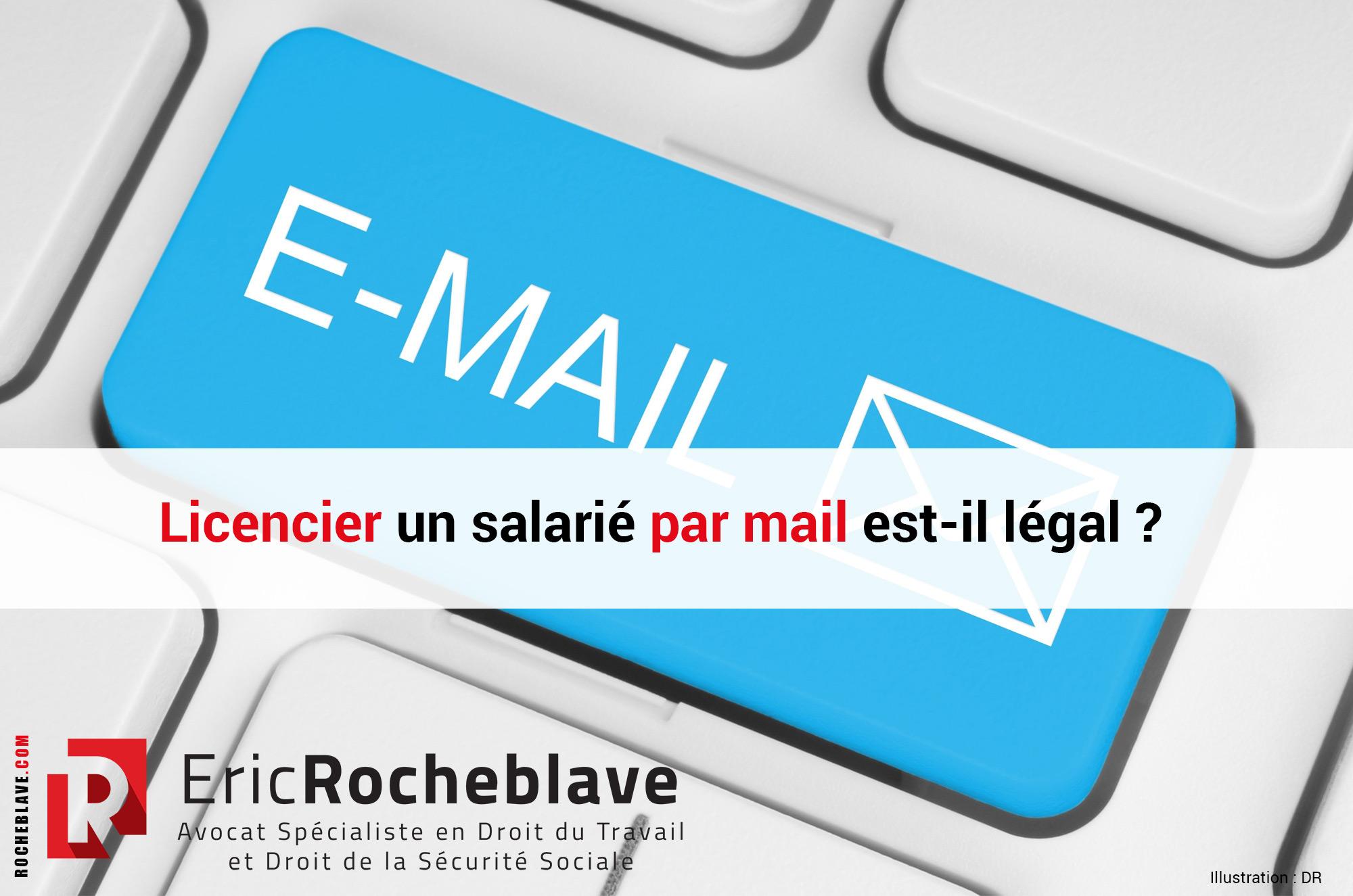 Licencier un salarié par mail est-il légal ?