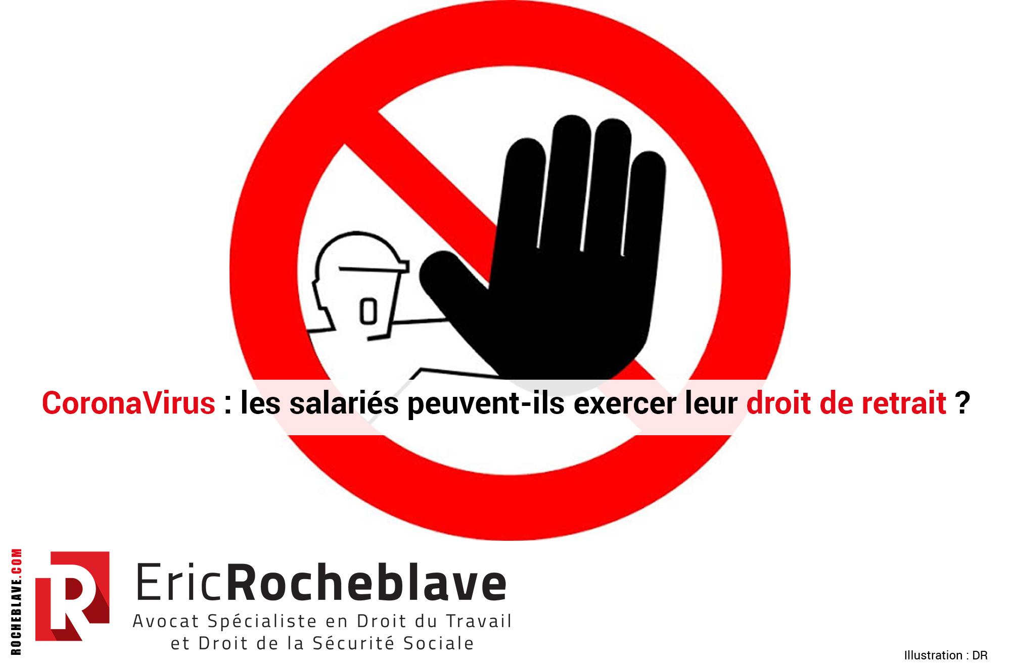 CoronaVirus : les salariés peuvent-ils exercer leur droit de retrait ?