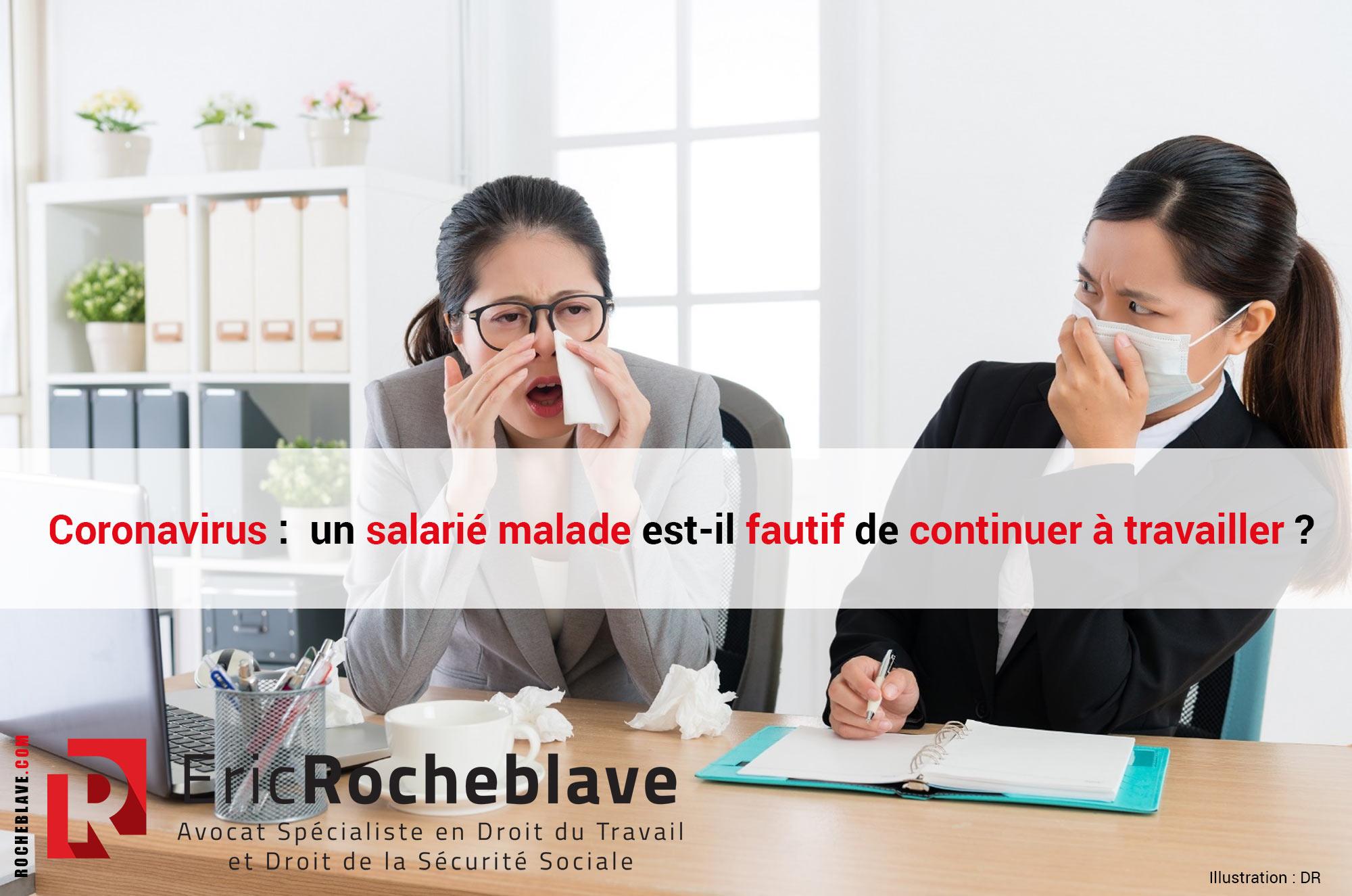 Coronavirus : un salarié malade est-il fautif de continuer à travailler ?