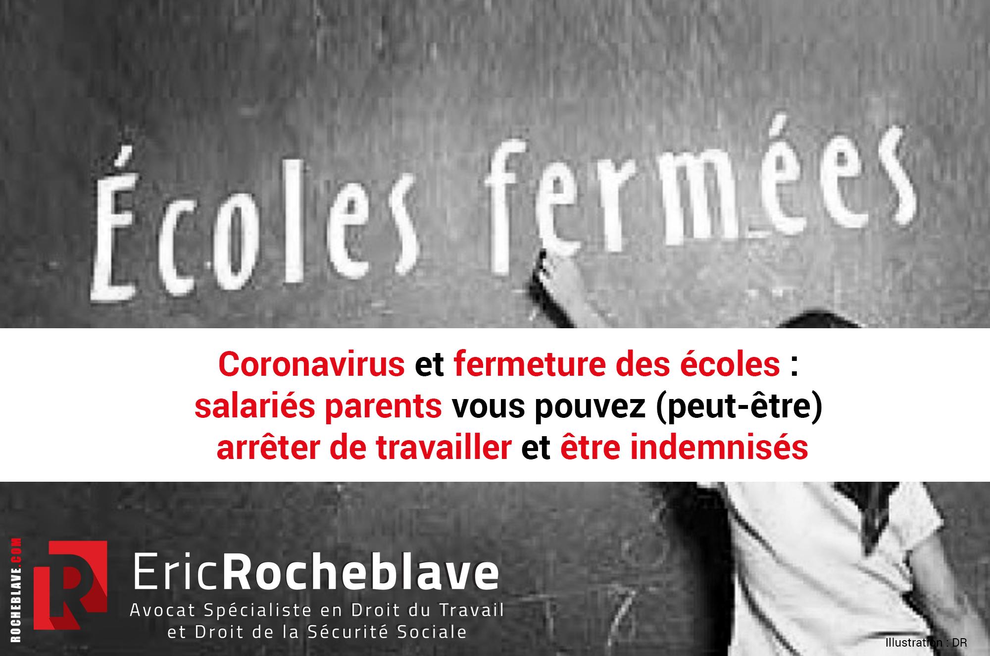 Coronavirus et fermeture des écoles : salariés parents vous pouvez (peut-être) arrêter de travailler et être indemnisés