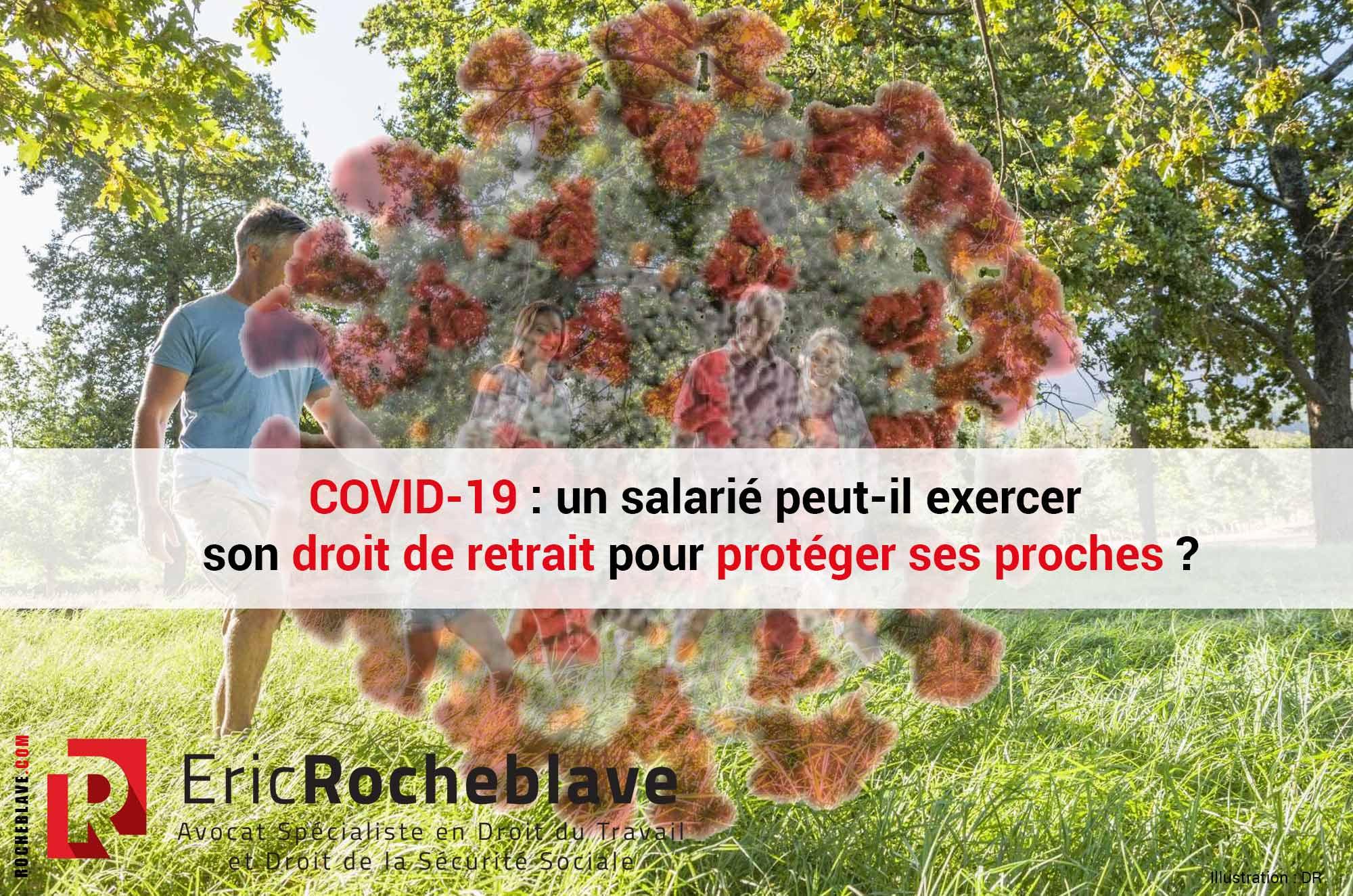COVID-19 : un salarié peut-il exercer son droit de retrait pour protéger ses proches ?