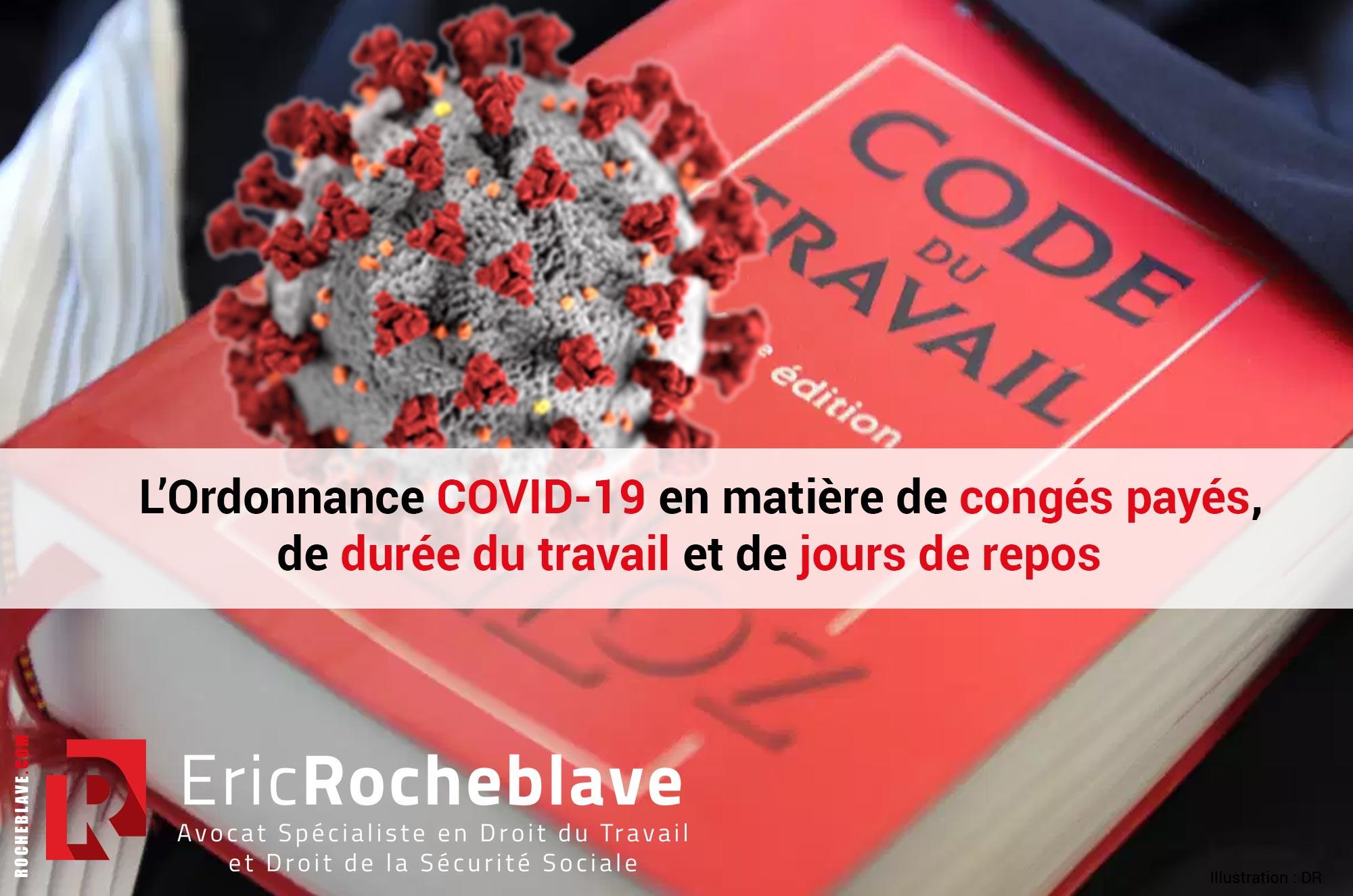 Ordonnance COVID19 en matière de congés payés, de durée du travail et de jours de repos