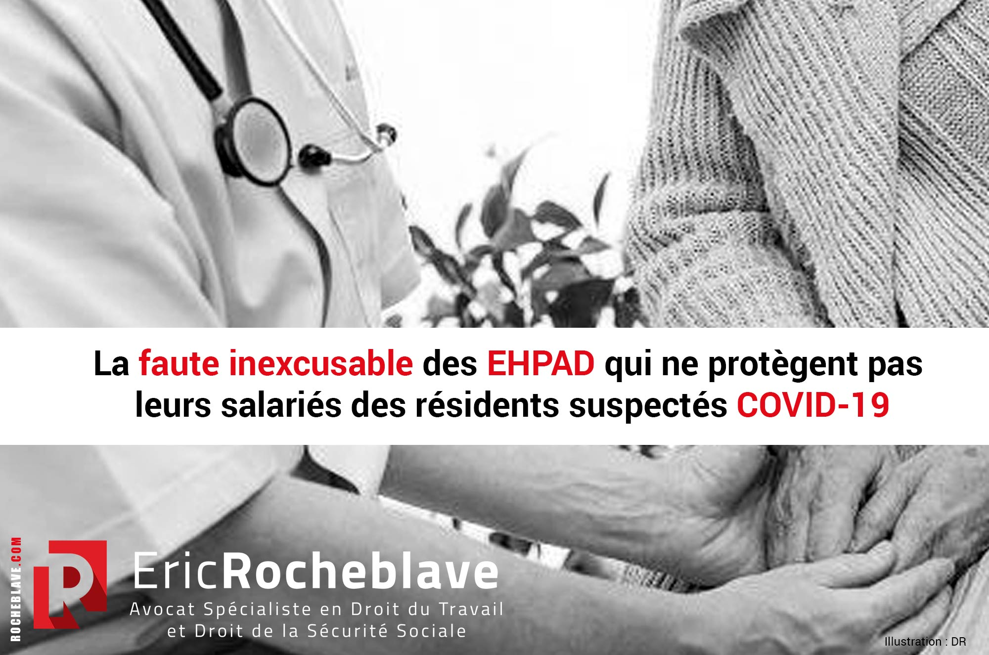 La faute inexcusable des EHPAD qui ne protègent pas leurs salariés des résidents suspectés COVID-19