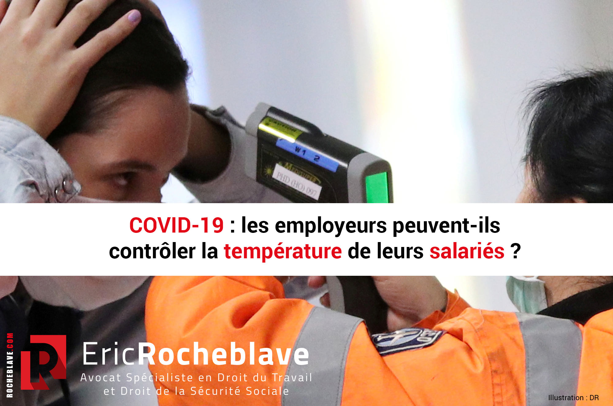 COVID-19 : les employeurs peuvent-ils contrôler la température de leurs salariés ?