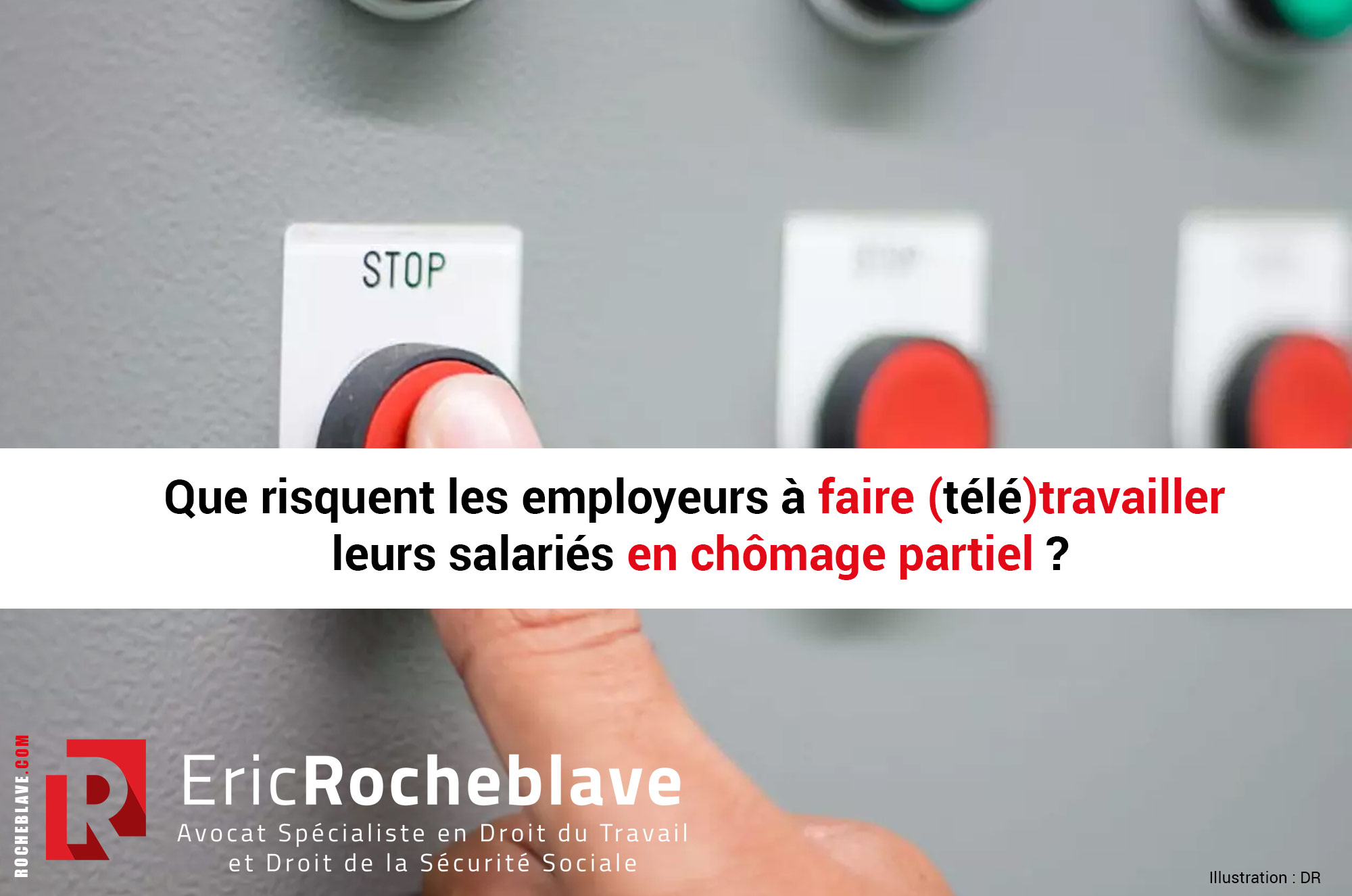 Que risquent les employeurs à faire (télé)travailler leurs salariés en chômage partiel ?