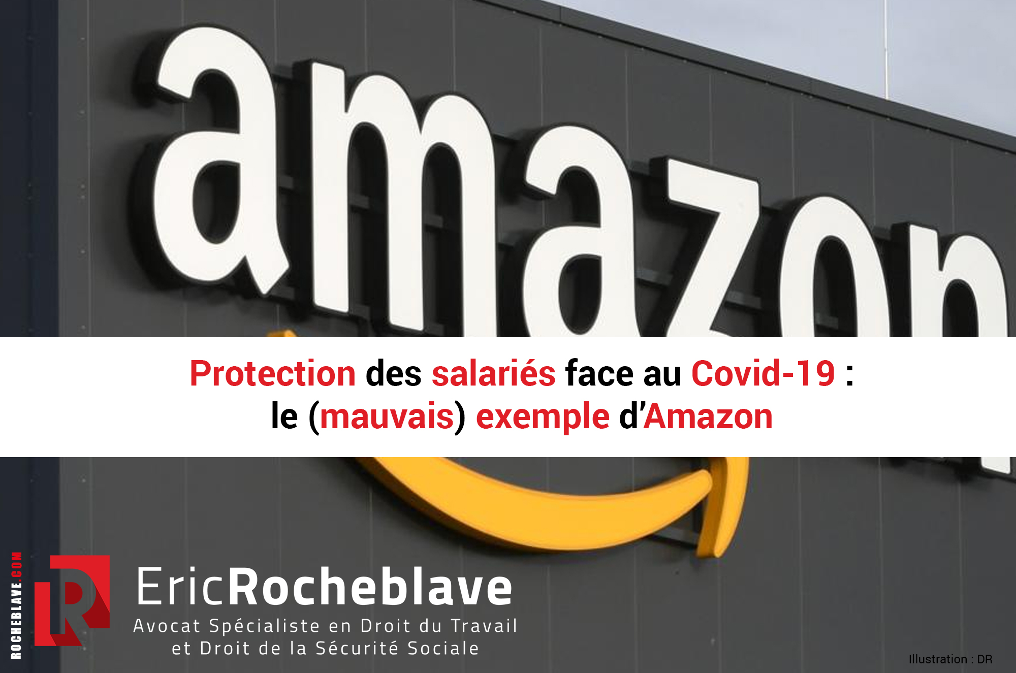 Protection des salariés face au Covid-19 : le (mauvais) exemple d'Amazon