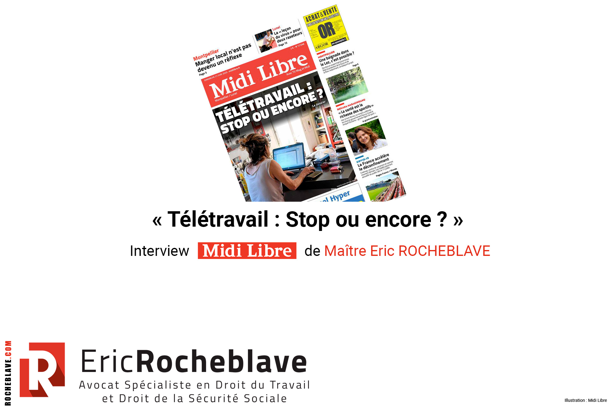 « Télétravail : Stop ou encore ? » Interview Midi Libre de Maître Eric ROCHEBLAVE