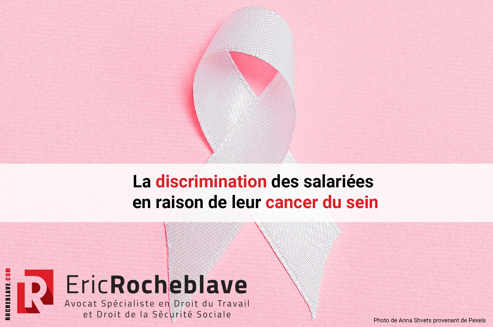 La discrimination des salariées en raison de leur cancer du sein