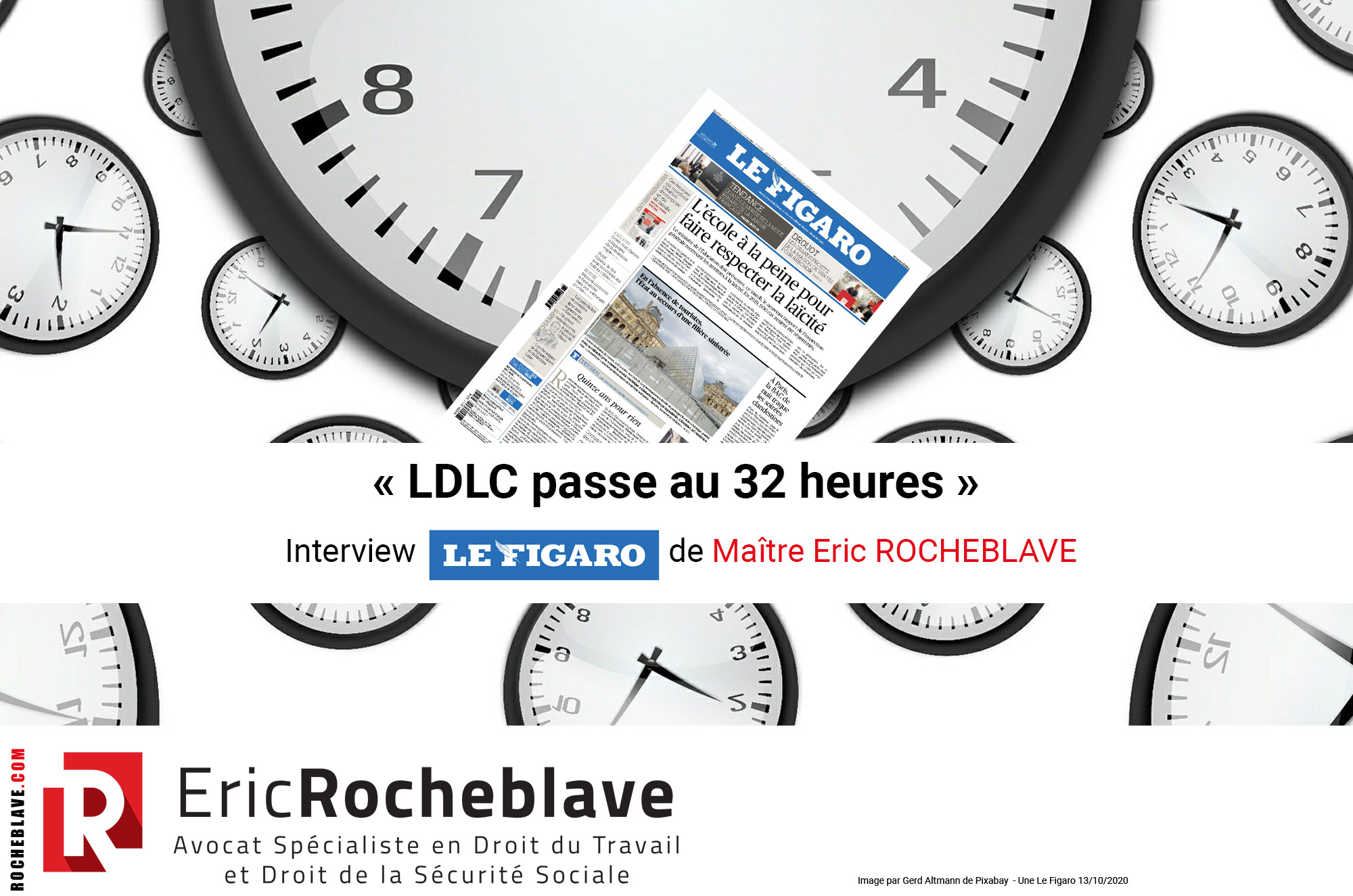 « LDLC passe au 32 heures » Interview Le Figaro de Maître Eric ROCHEBLAVE
