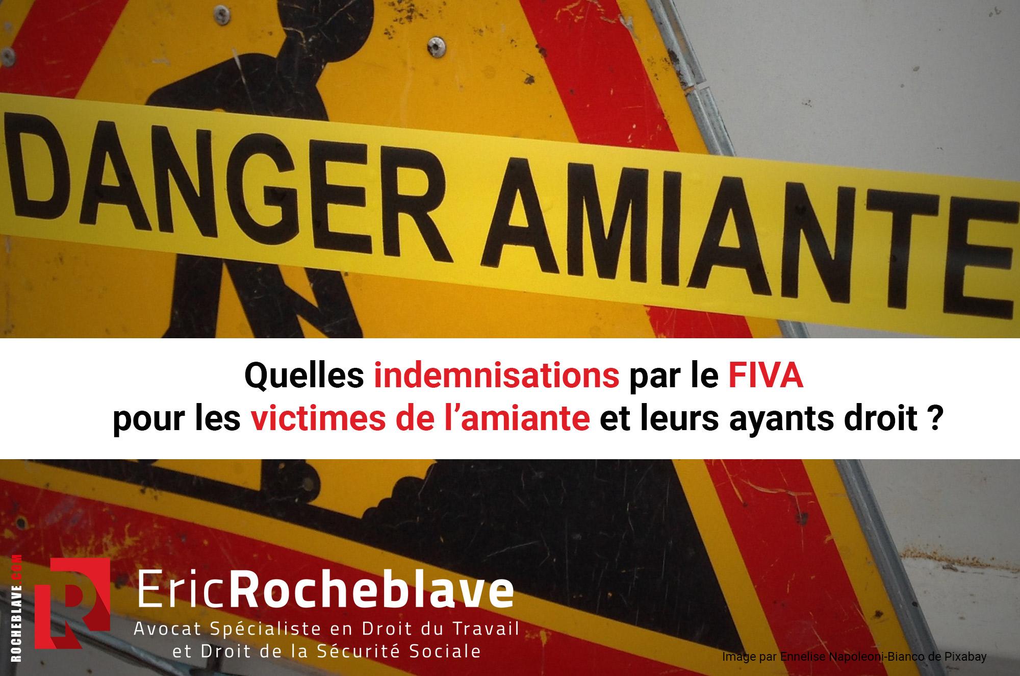 Quelles indemnisations par le FIVA pour les victimes de l'amiante et leurs ayants droit ?