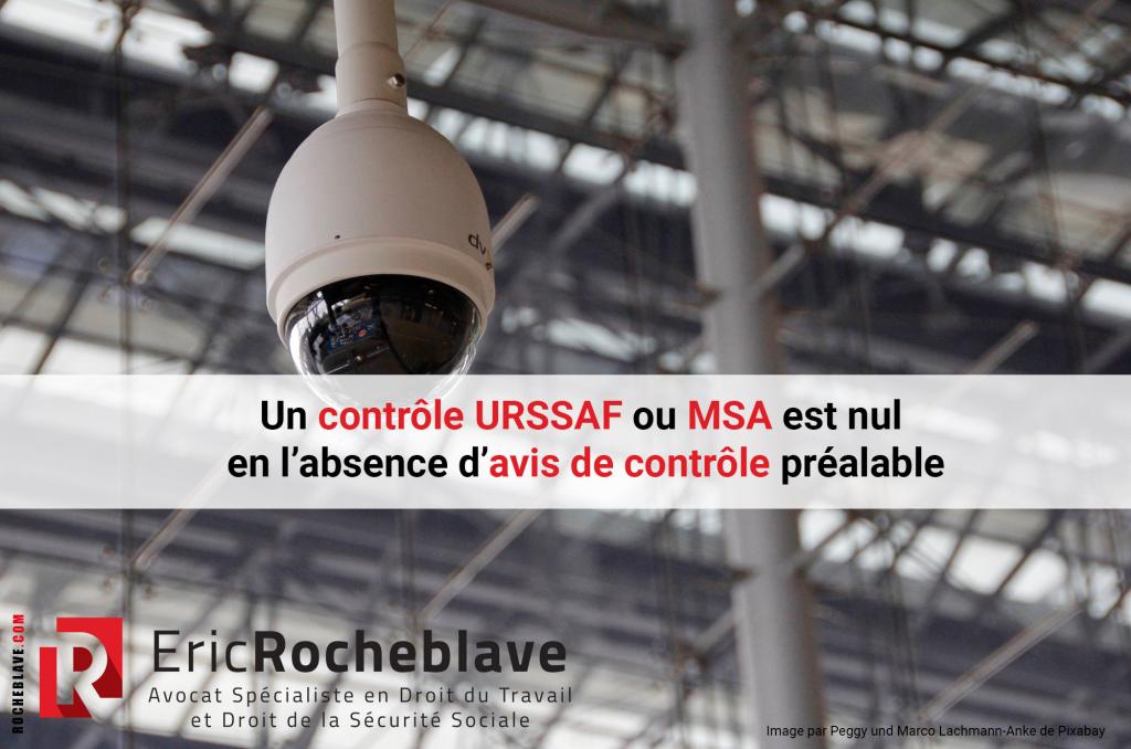 Un contrôle URSSAF ou MSA est nul en l'absence d'avis de contrôle préalable