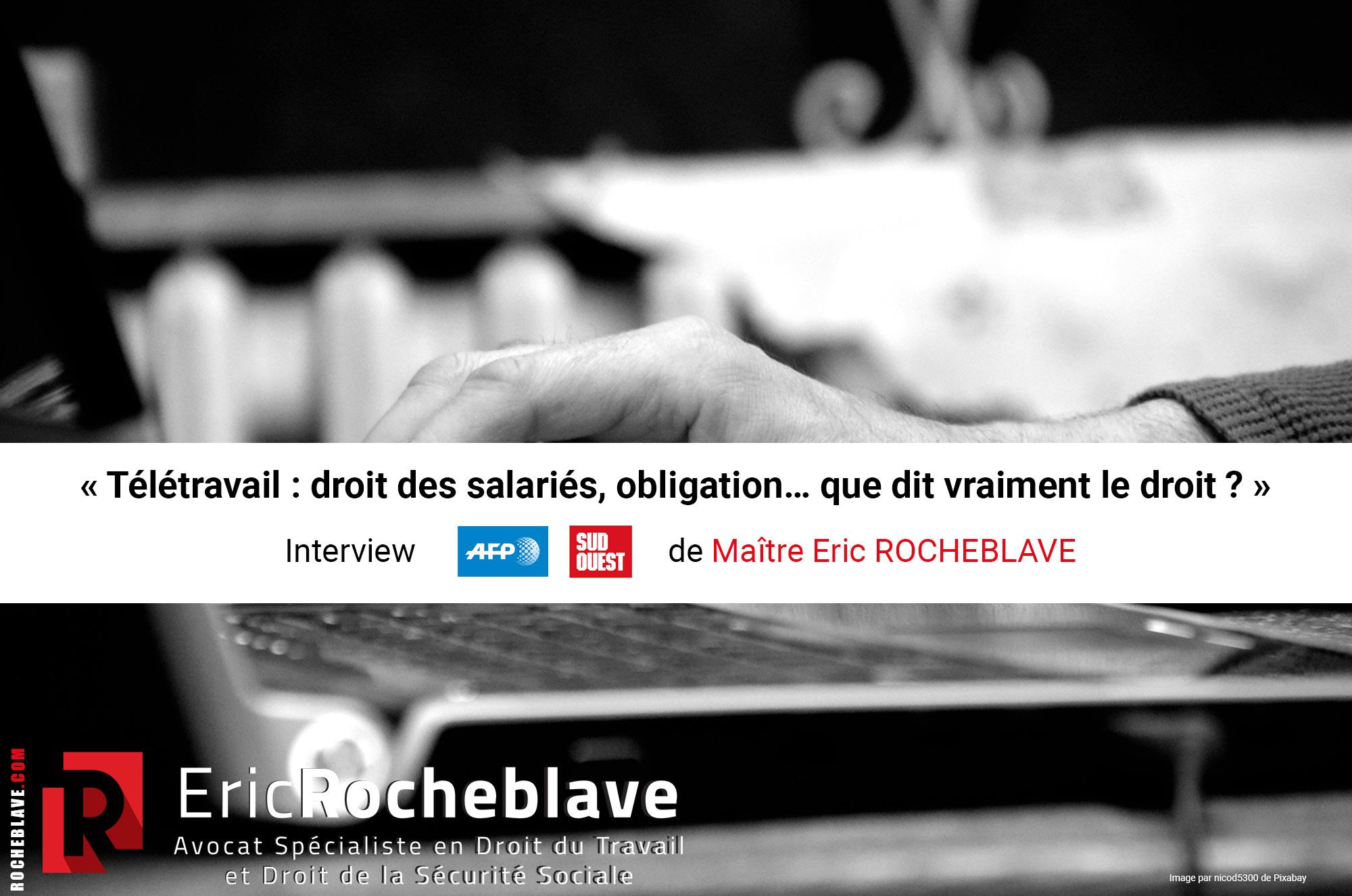 « Télétravail : droit des salariés, obligation… que dit vraiment le droit ? »
