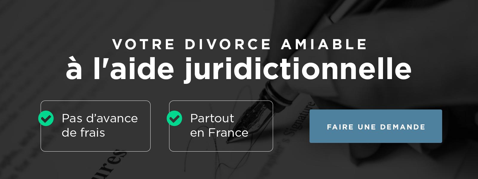 Le Divorce Amiable en France en 2018, à l'Aide Juridictionnelle ou grâce à votre Assurance Divorce