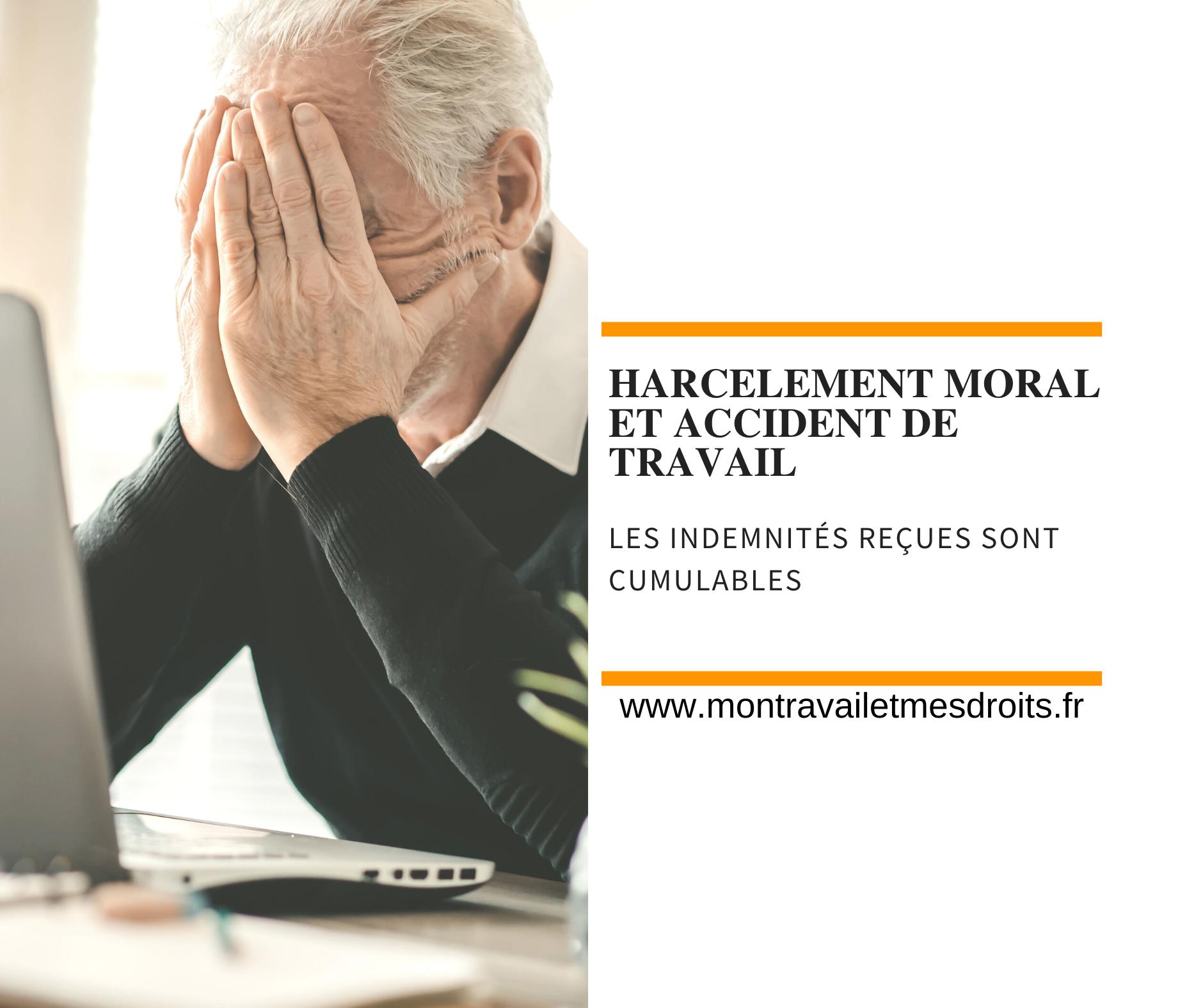 Il est possible de cumuler les indemnisations pour accident du travail et celles pour harcèlement moral