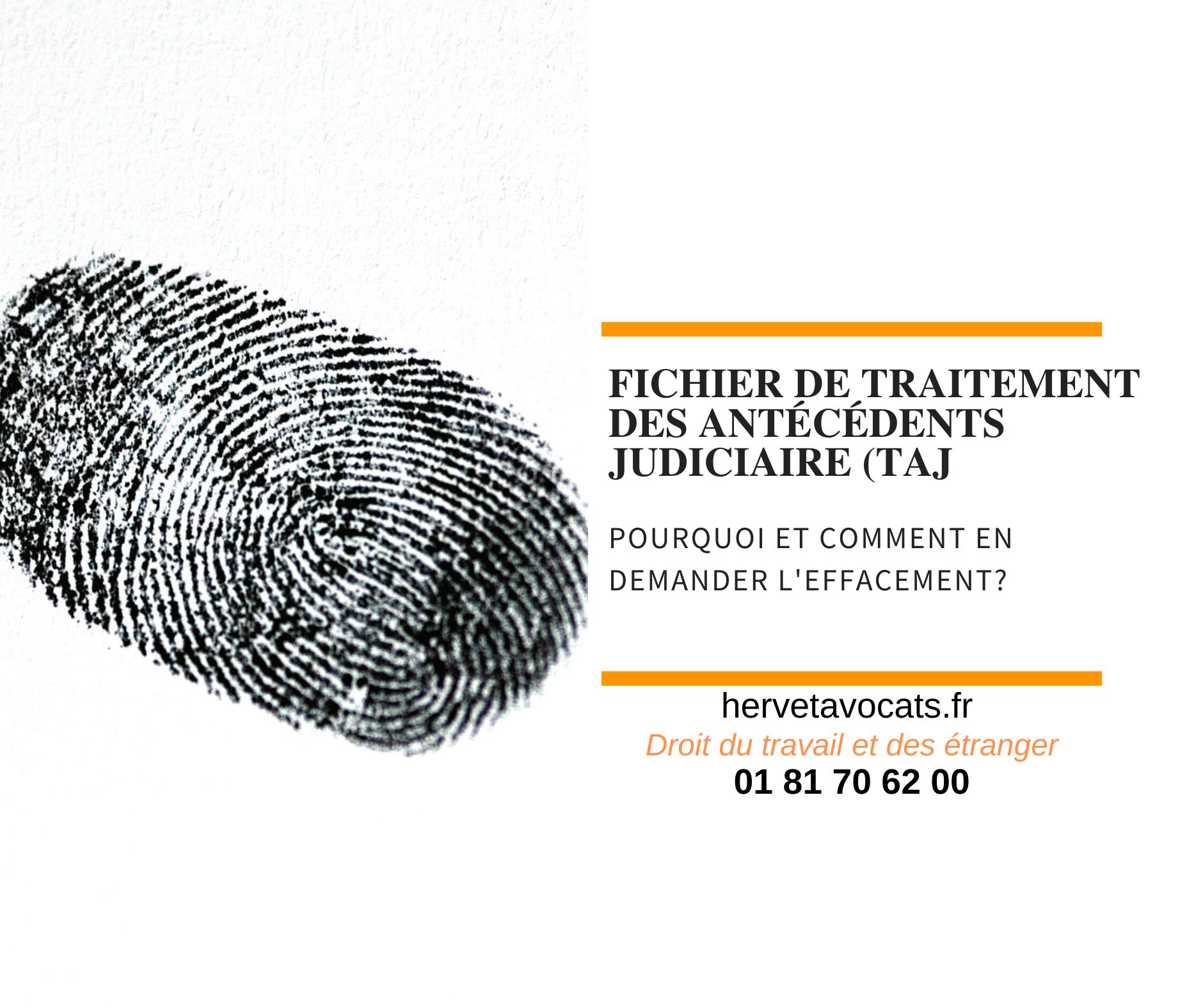 Pourquoi et comment demander l'effacement du fichier de traitement des antécédents judiciaires (TAJ) ?