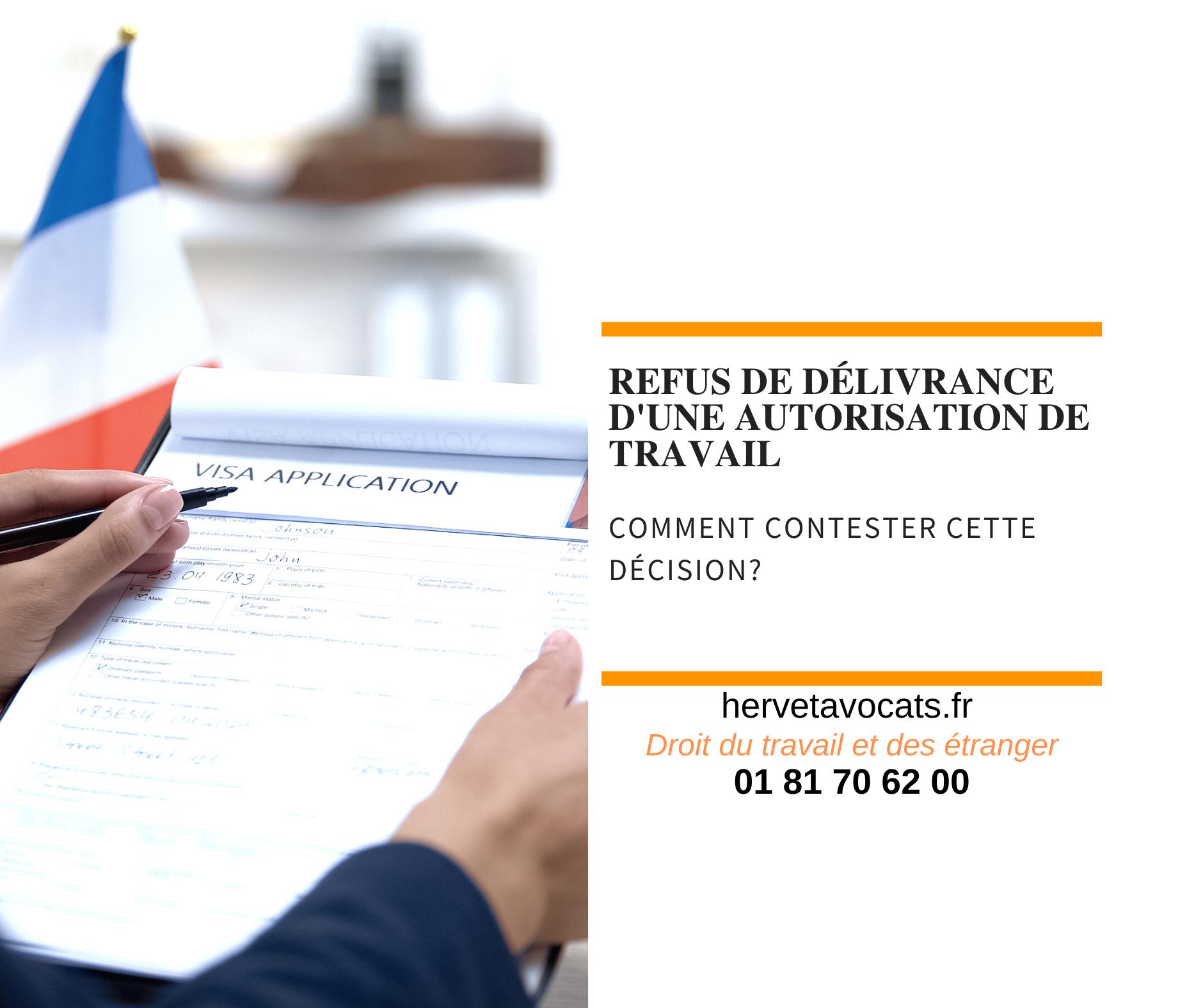 Le refus de délivrance d'une autorisation de travail à l'étranger : comment contester une telle décision ?