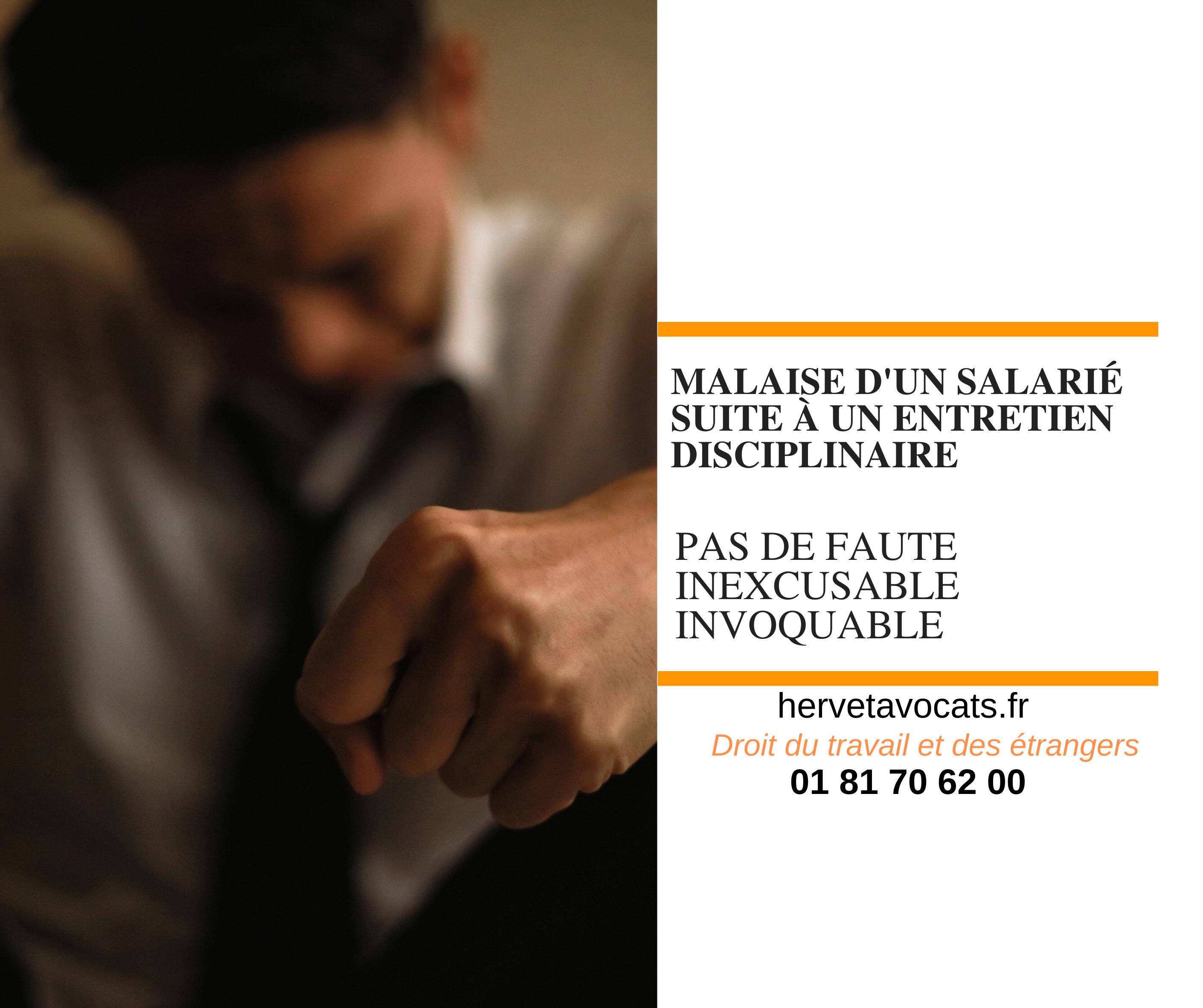 Le malaise du salarié à la suite d'un entretien disciplinaire ne permet pas d'invoquer la faute inexcusable