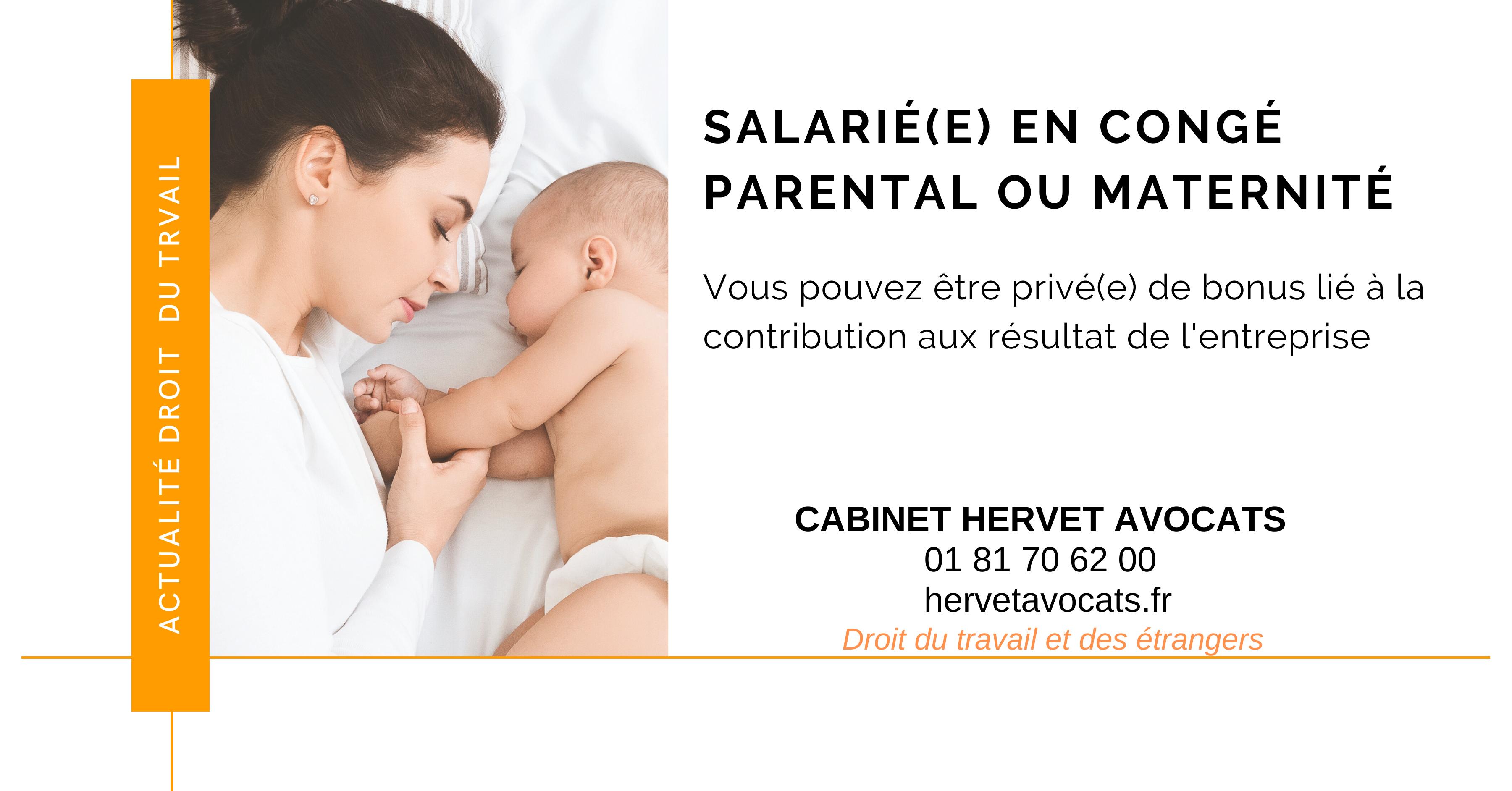 Pas de bonus lié à la contribution aux résultats de l'entreprise pour les salariés en congé maternité et en congé parental