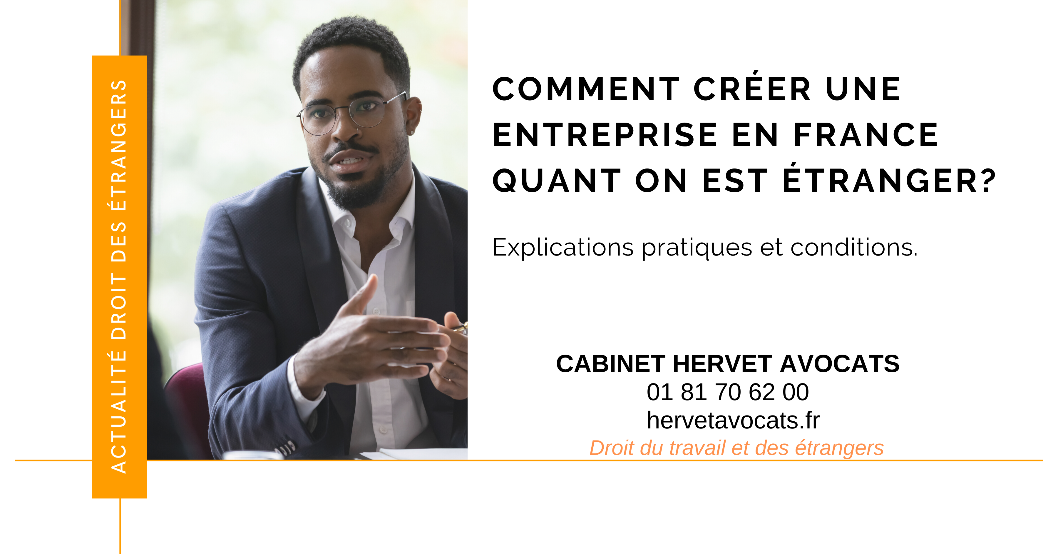 Création d'une entreprise en France par un ressortissant étranger : quelles sont les conditions ?