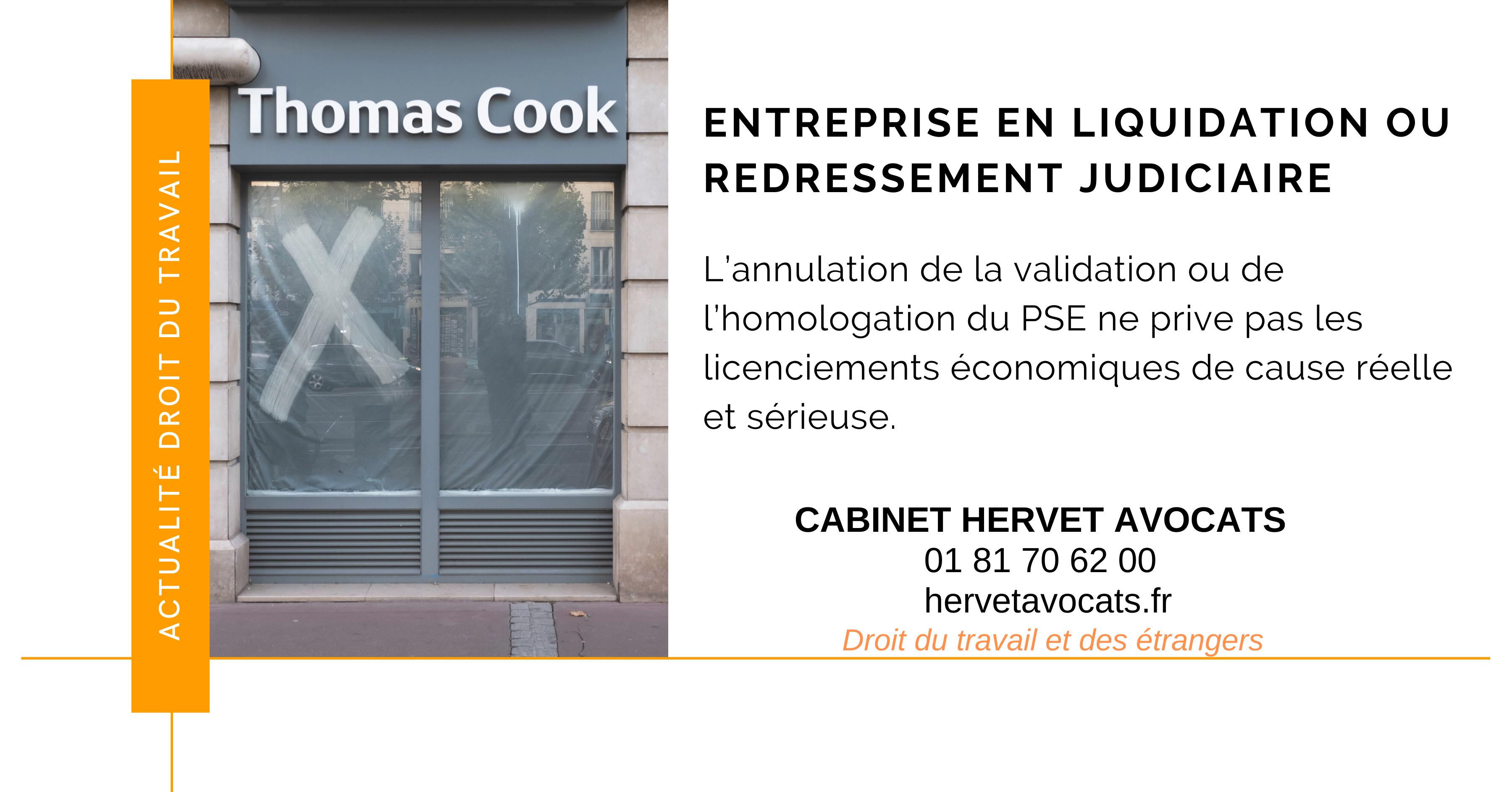 Entreprises en redressement ou liquidation judiciaire :  l'annulation de la validation ou de l'homologation du PSE ne prive pas les licenciements économiques de cause réelle et sérieuse.