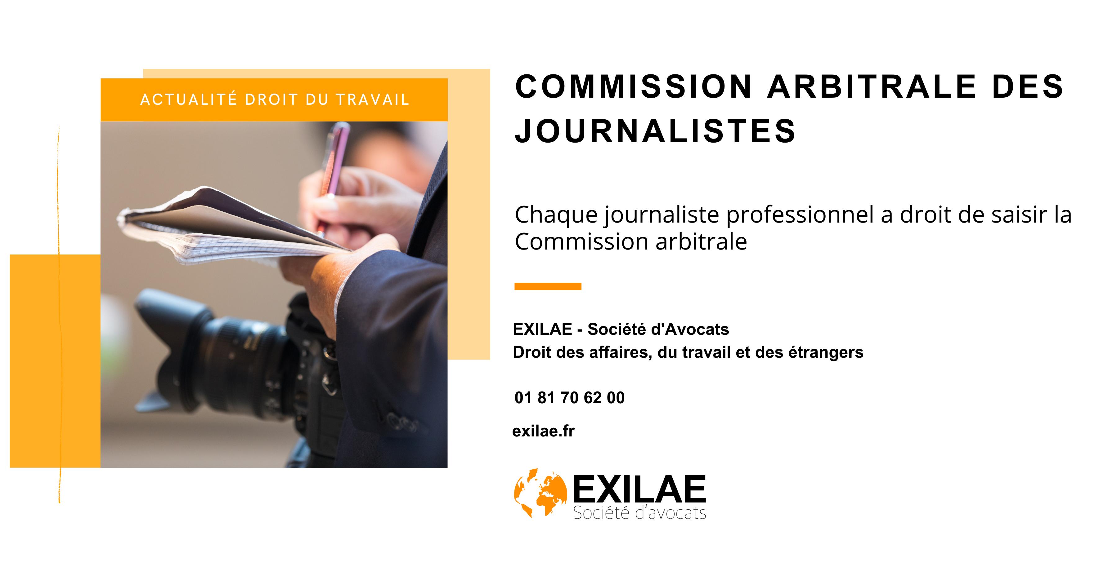 Chaque journaliste professionnel a droit de saisir la Commission arbitrale