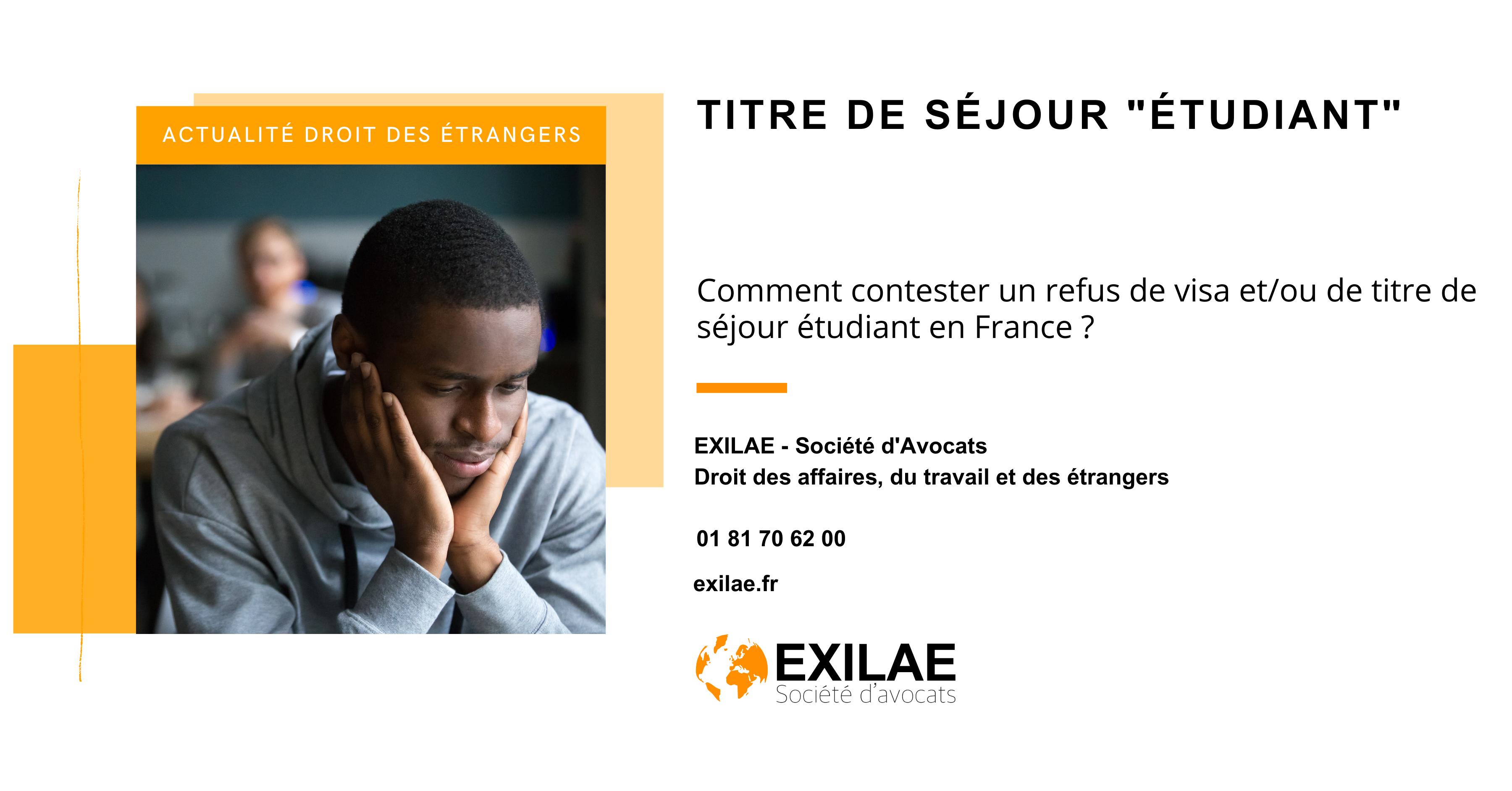 Comment contester un refus de visa et/ou de titre de séjour étudiant en France ?