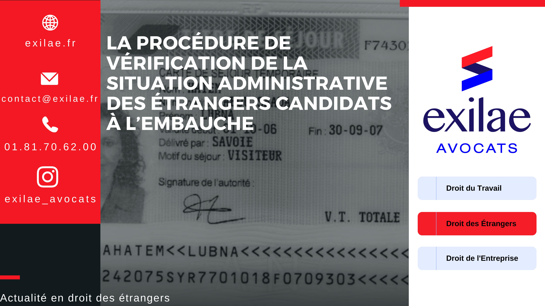 La procédure de vérification de la situation administrative des étrangers candidats à l'embauche