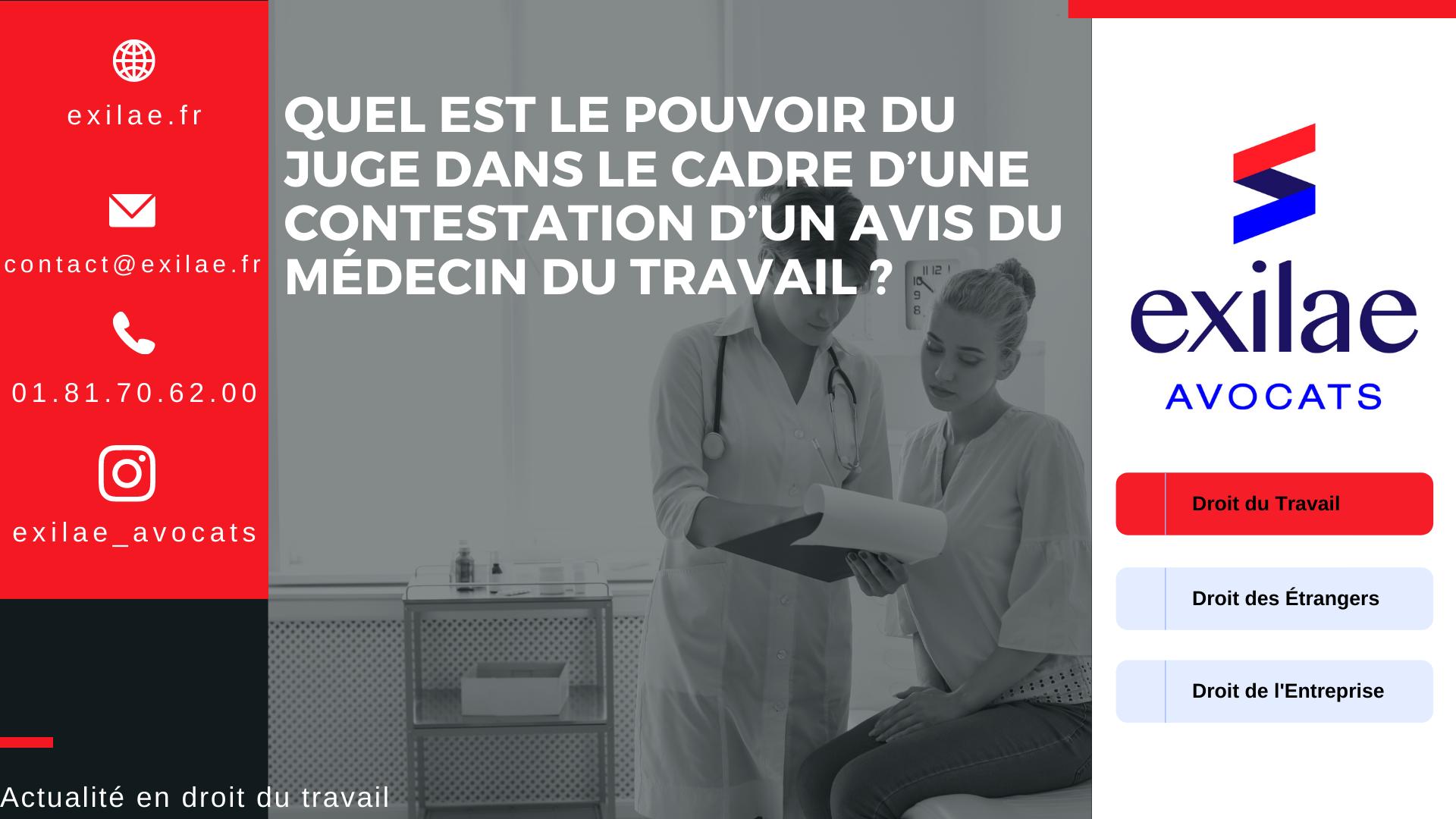 Quel est le pouvoir du juge dans le cadre d'une contestation d'un avis du médecin du travail ?