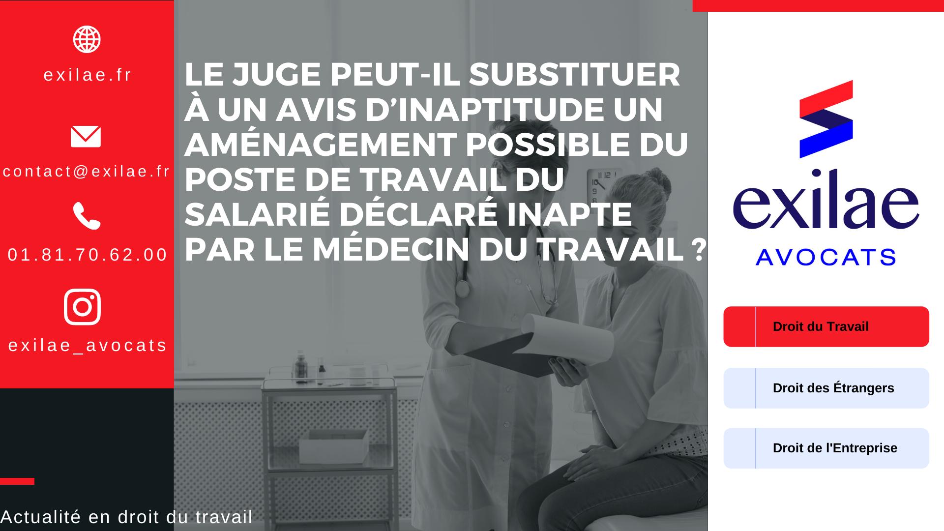 Le juge peut-il substituer à un avis d'inaptitude un aménagement possible du poste de travail du salarié déclaré inapte par le médecin du travail ?