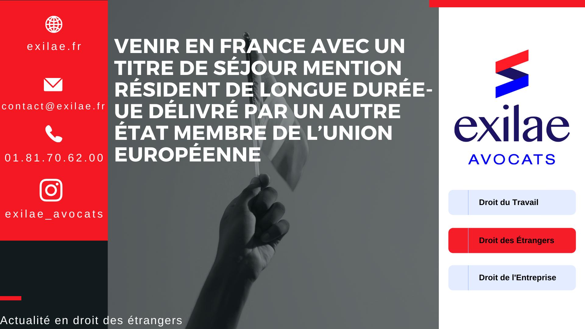 Venir en France avec un titre de séjour mention résident de longue durée-UE délivré par un autre État membre de l'Union européenne