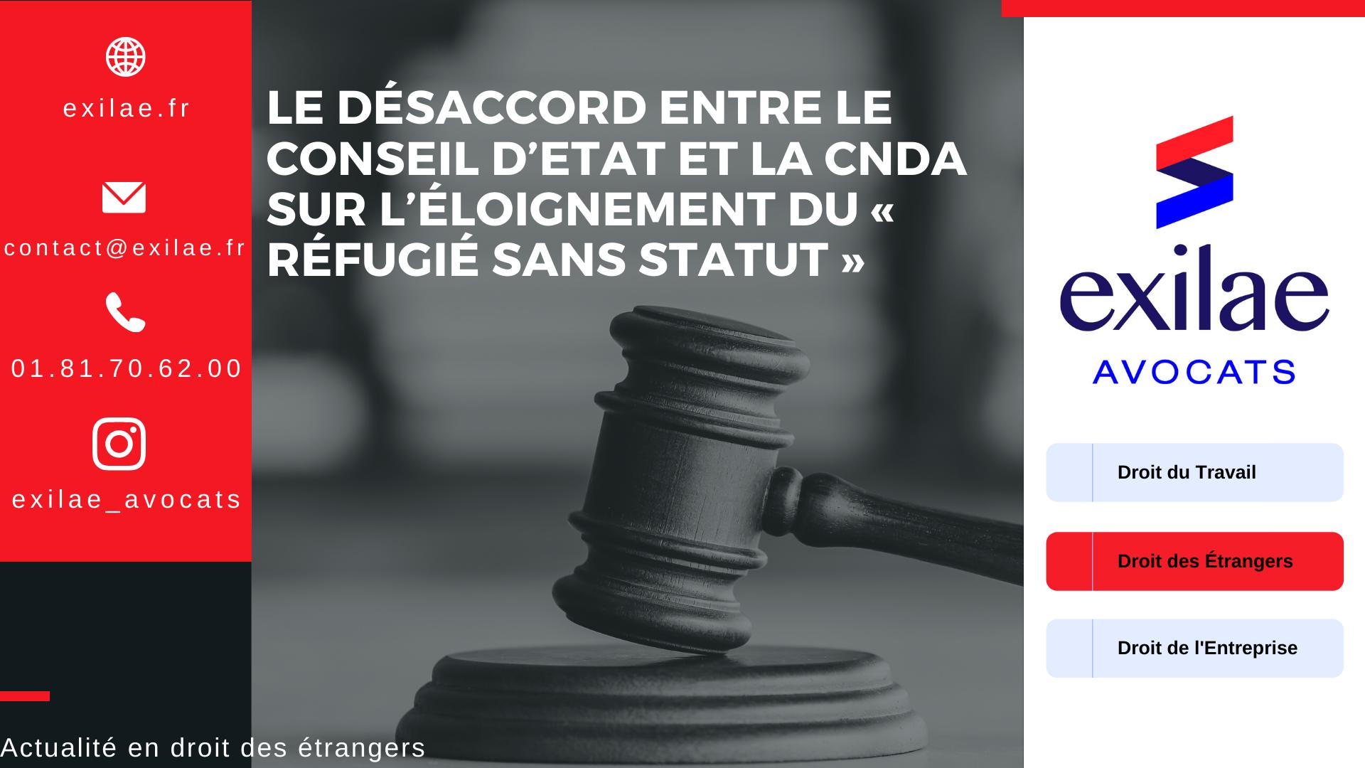 Le désaccord entre le Conseil d'Etat et la CNDA sur l'éloignement du « réfugié sans statut »