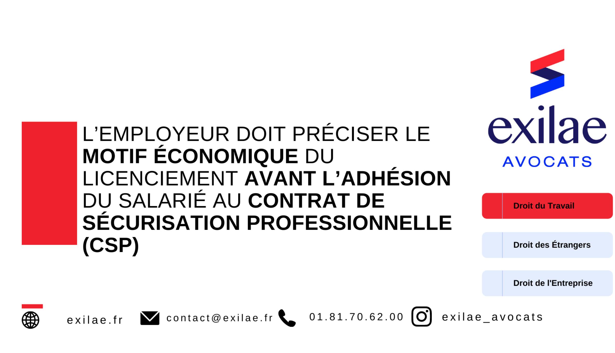 L'employeur doit préciser le motif économique du licenciement avant l'adhésion du salarié au contrat de sécurisation professionnelle (CSP)
